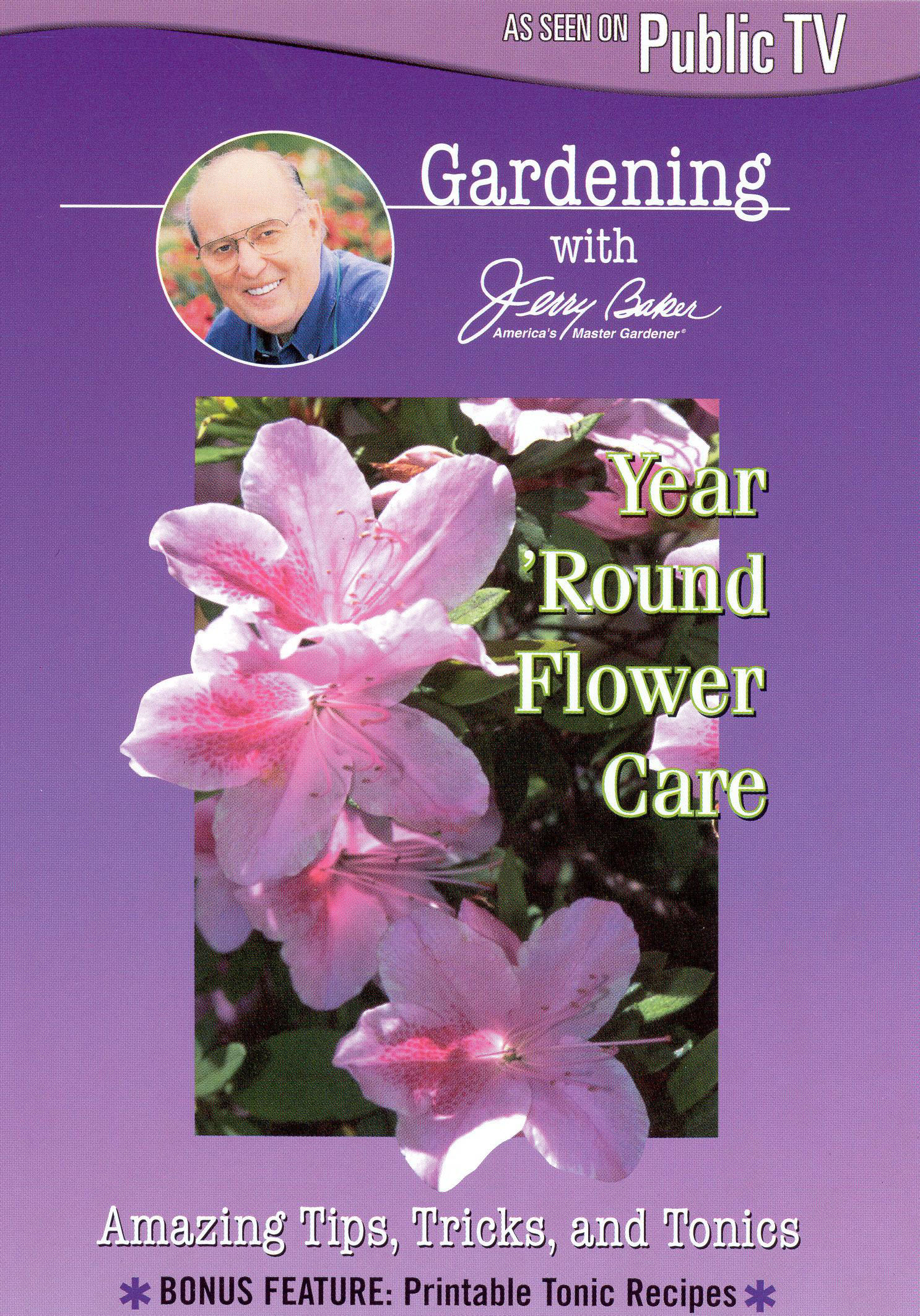 Jerry Baker: Year 'Round Flower Care