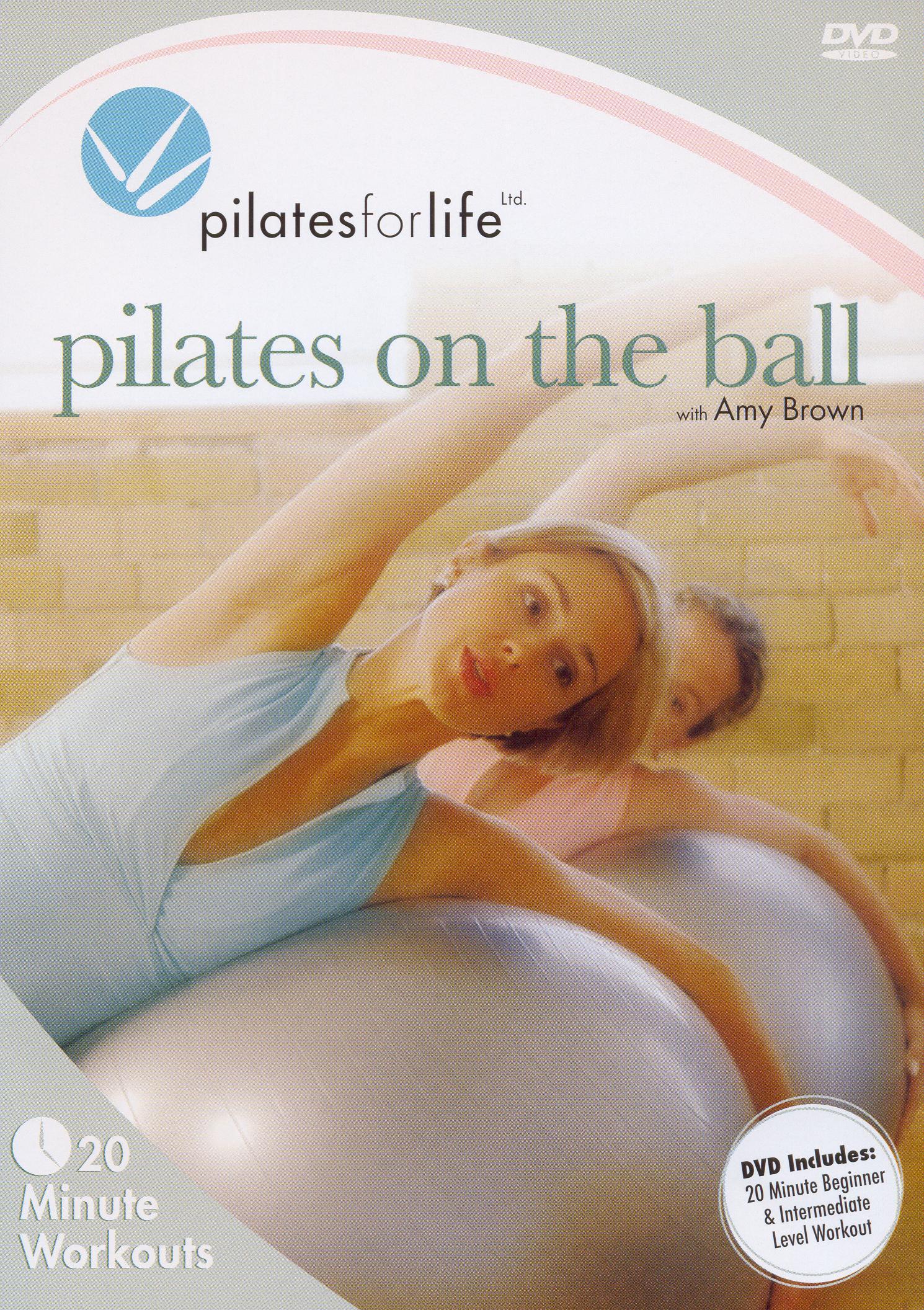Pilates for Life: Pilates on the Ball