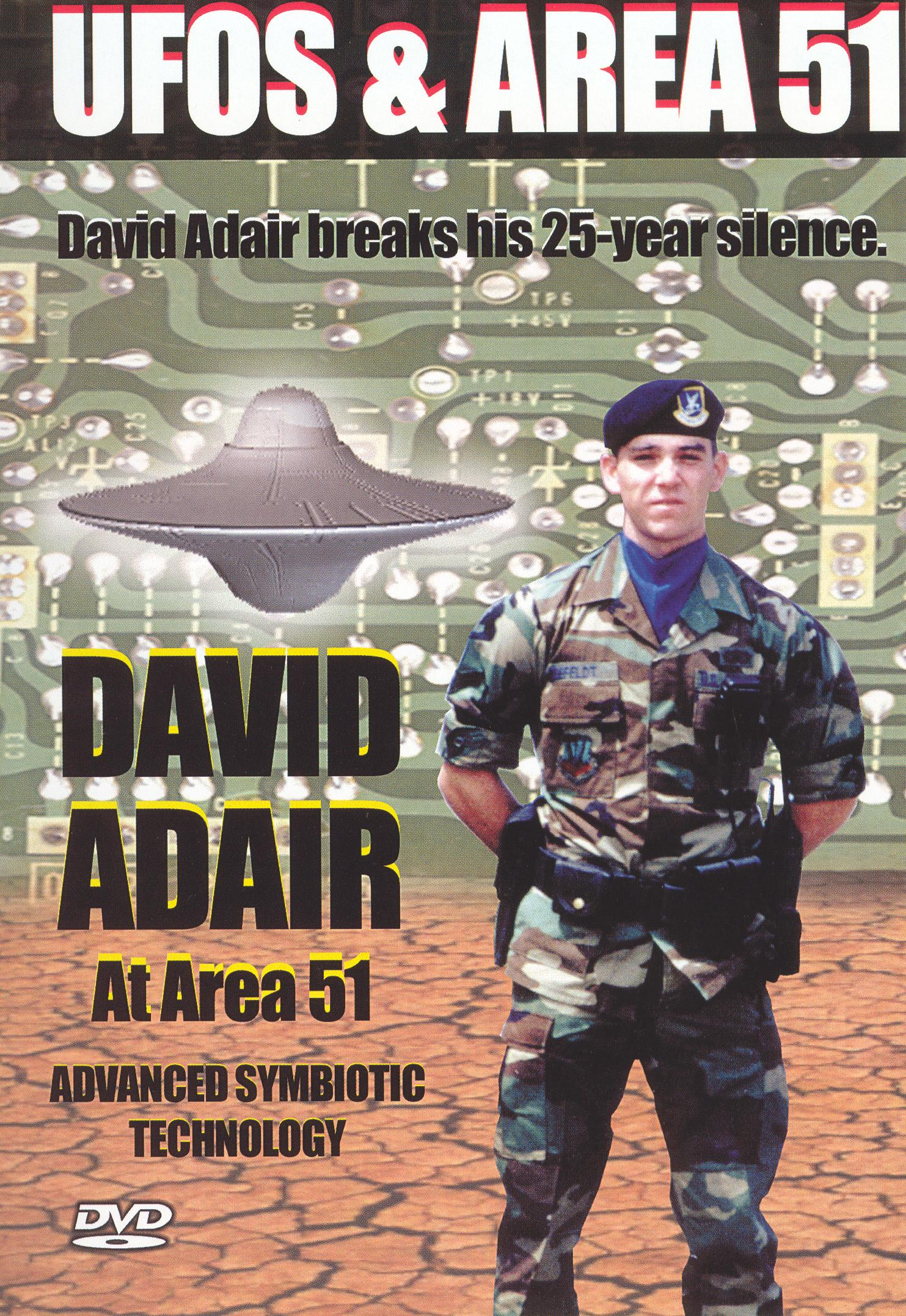 UFOs and Area 51, Vol. 3: David Adair At Area 51