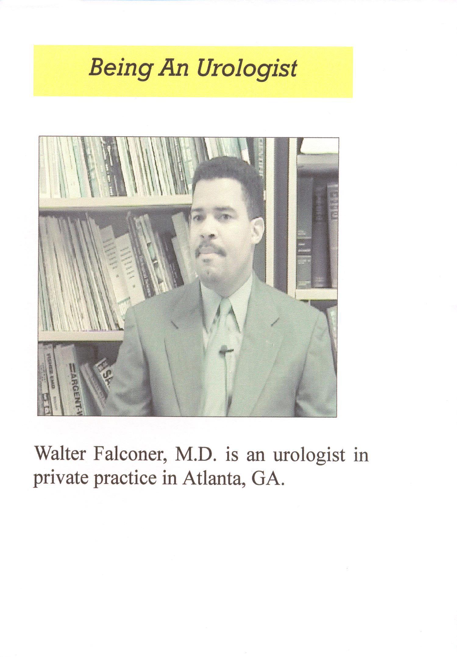 Being a Urologist