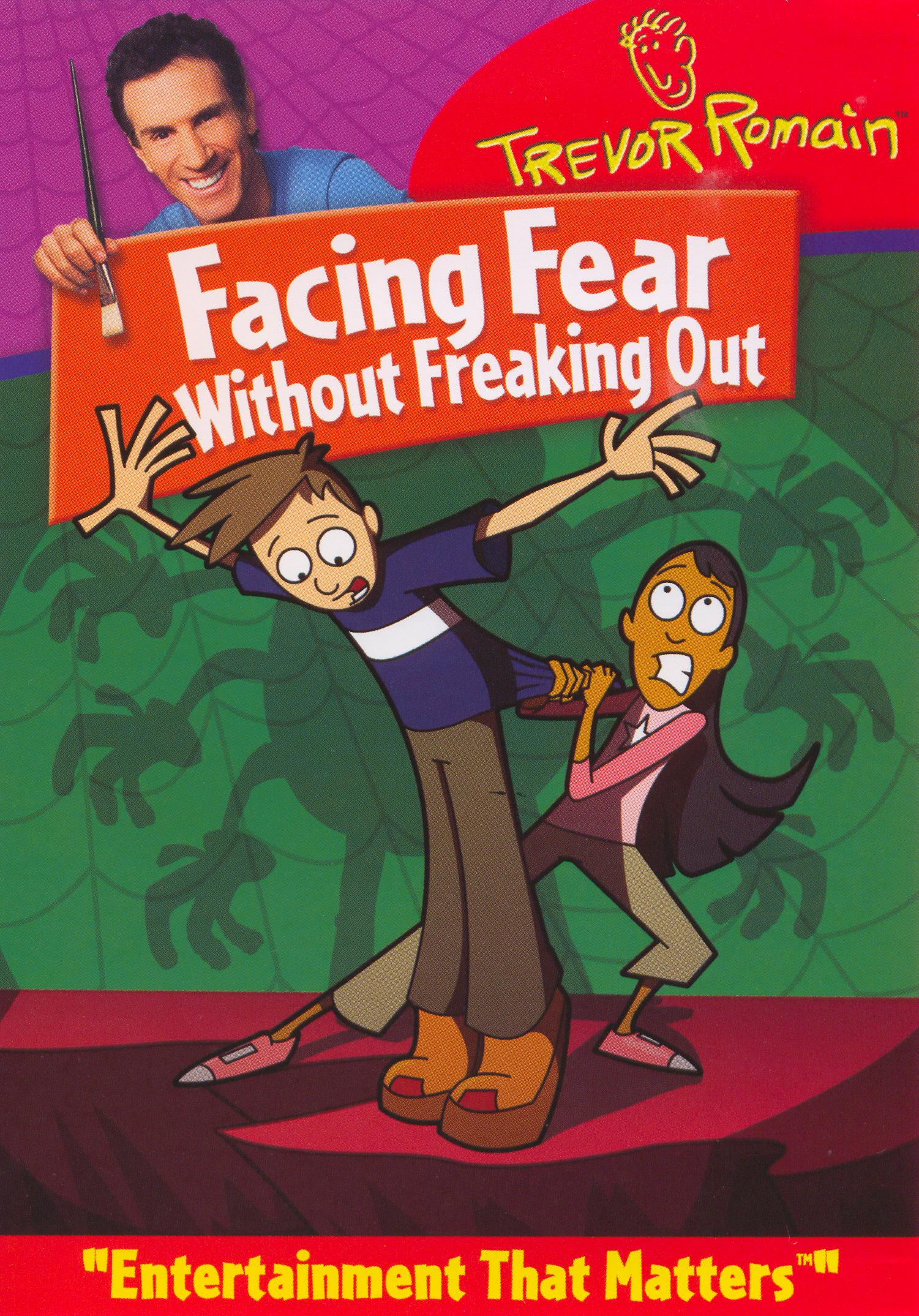 Trevor Romain: Facing Fear Without Freaking Out (2005)