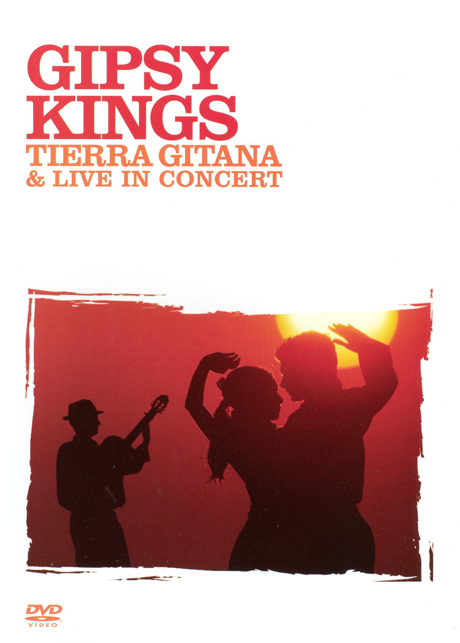 Gipsy Kings: Tierra Gitana and Live in Concert