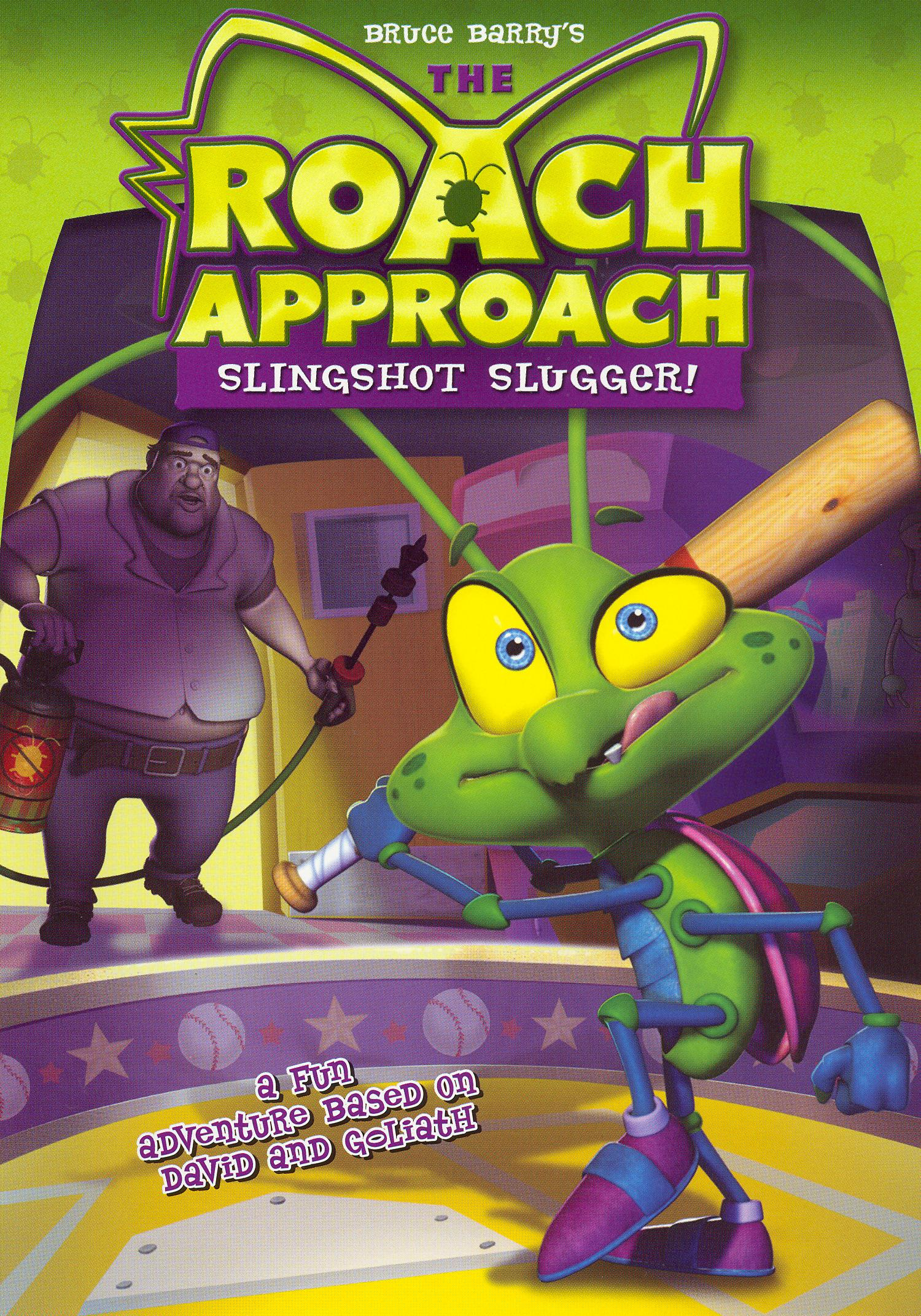 The Roach Approach: Slingshot Slugger!