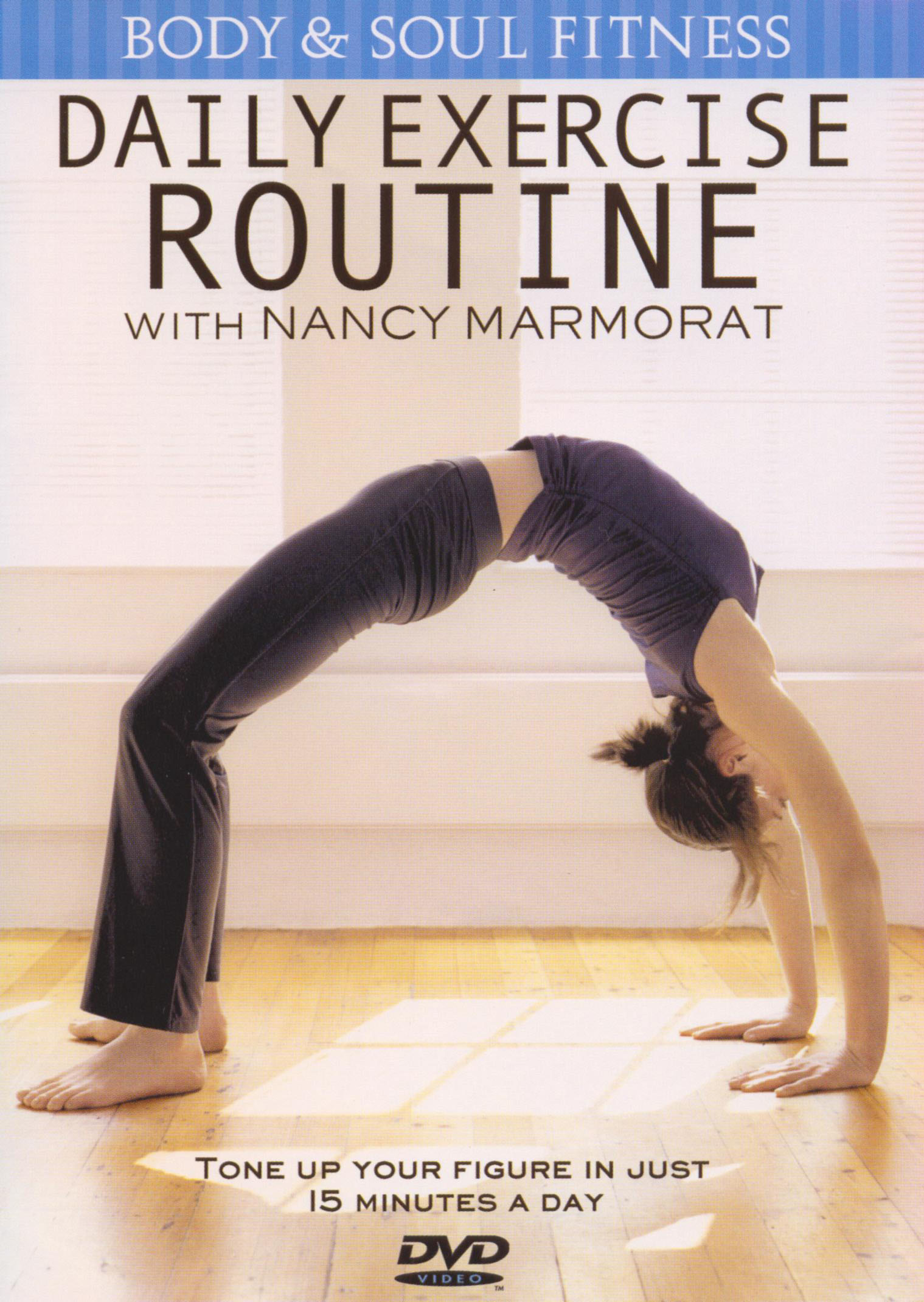 Nancy Marmorat: Daily Exercise Routine