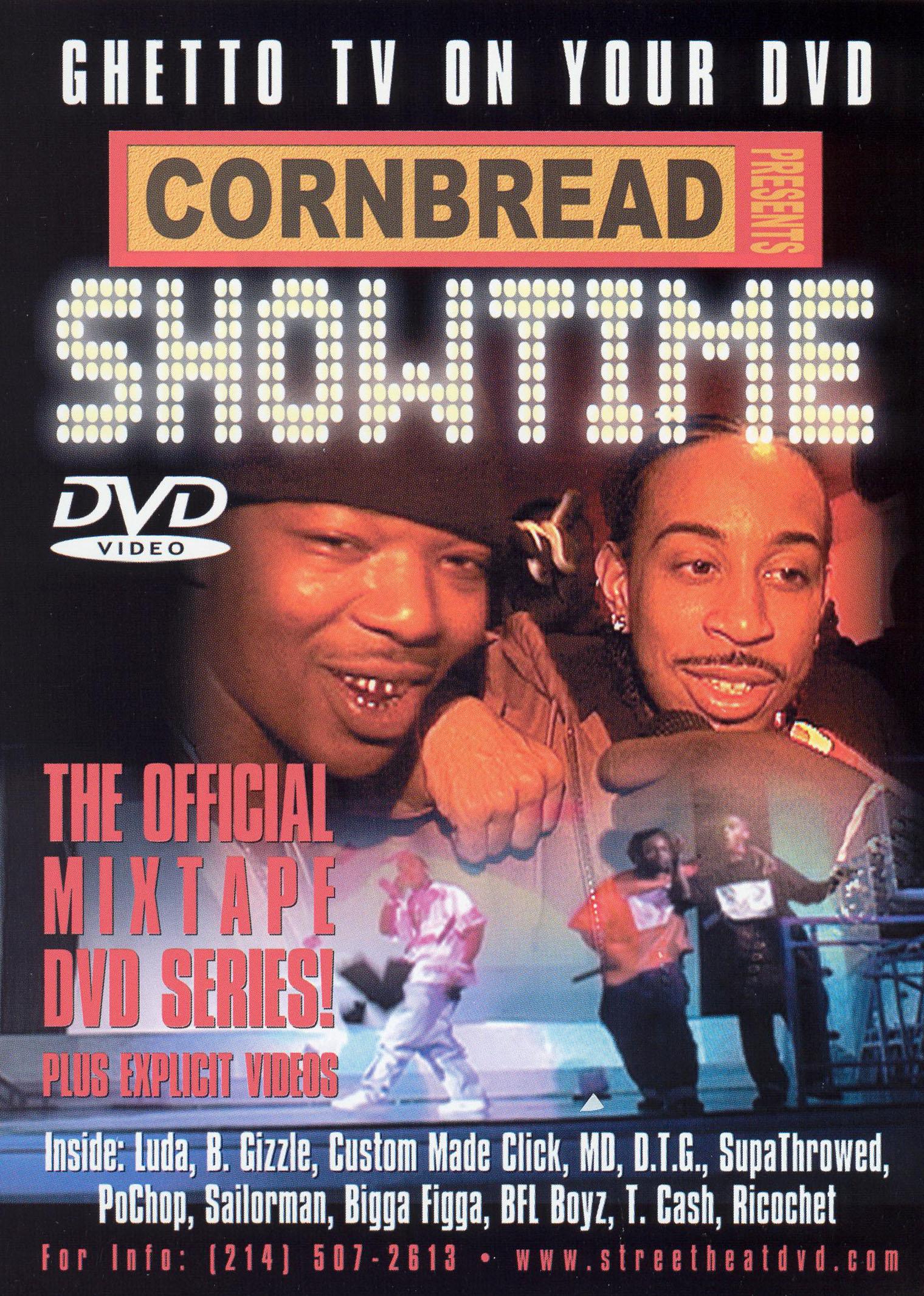 Cornbread Presents Showtime: Ghetto TV on Your DVD