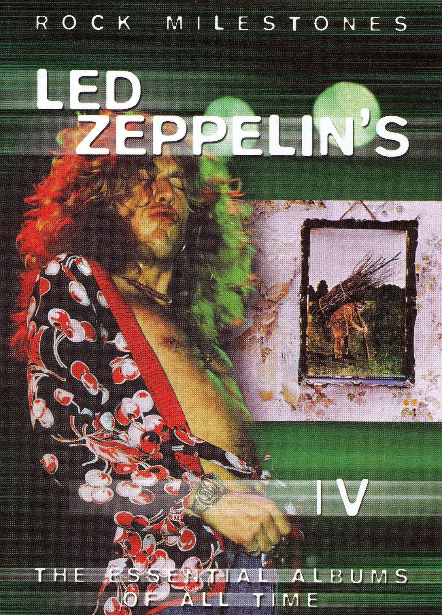 Rock Milestones: Led Zeppelin IV