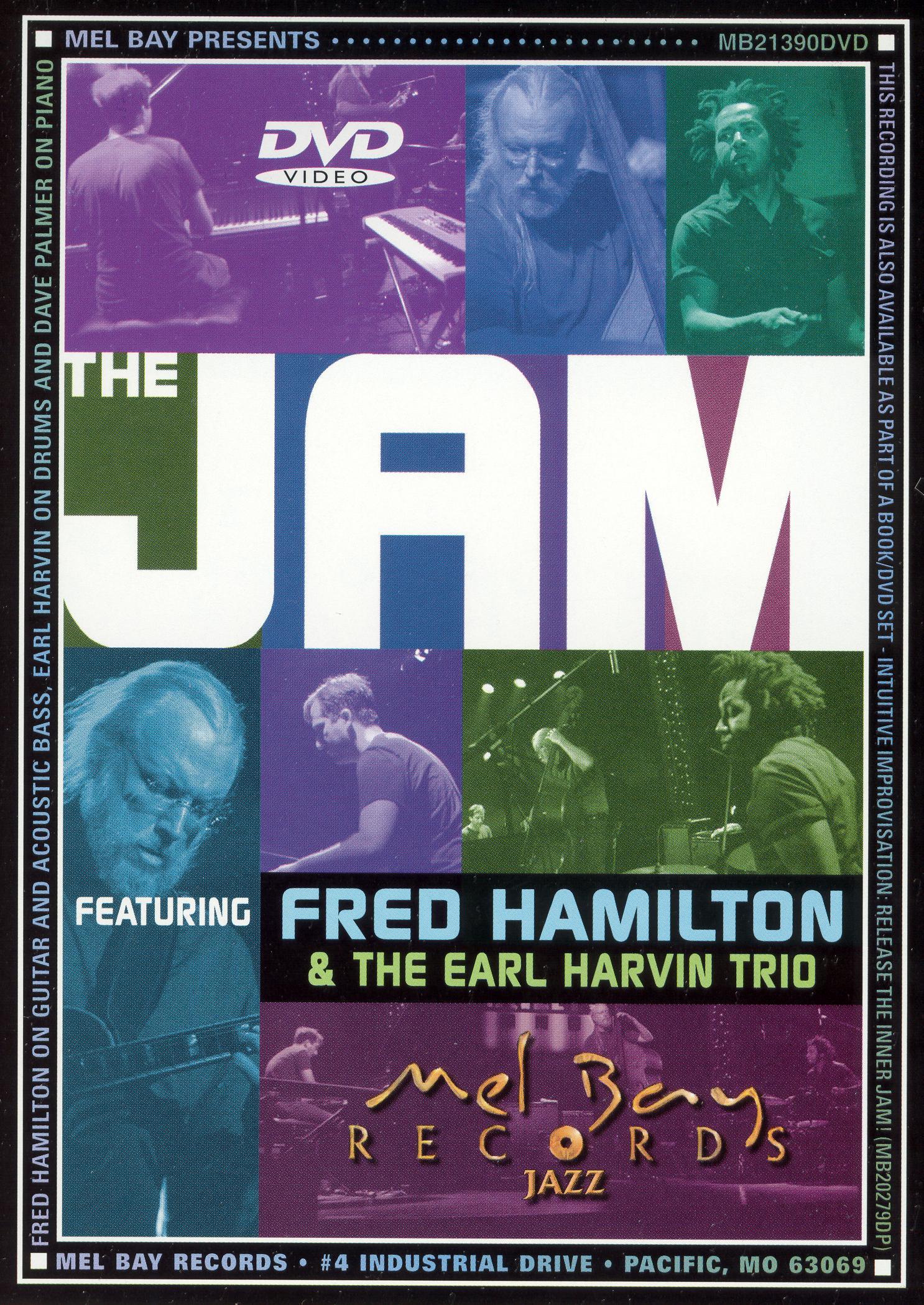 Fred Hamilton Featuring Earl Harvin Trio: The Jam