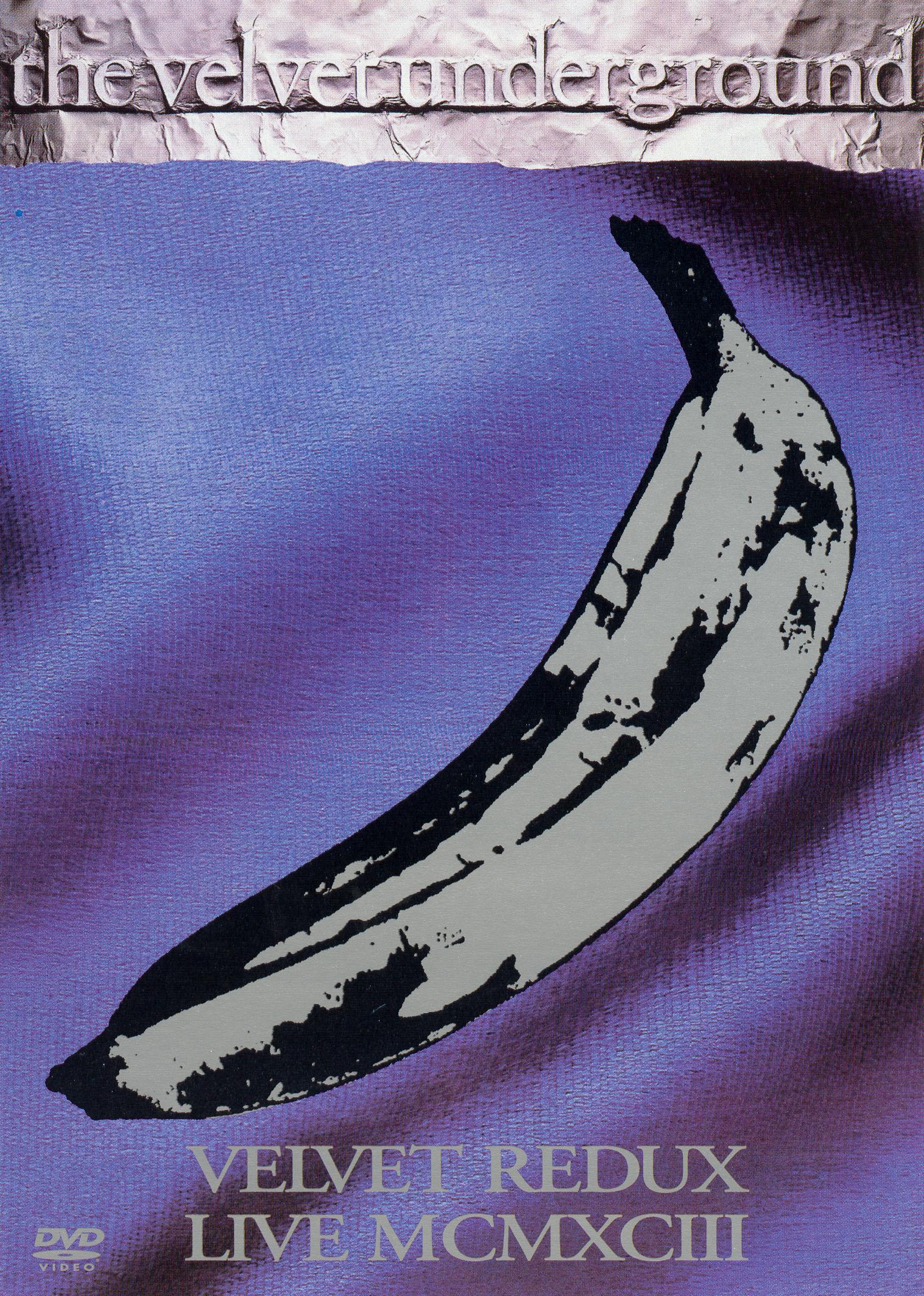 Velvet Underground: Velvet Redux, Live MCMXCIII