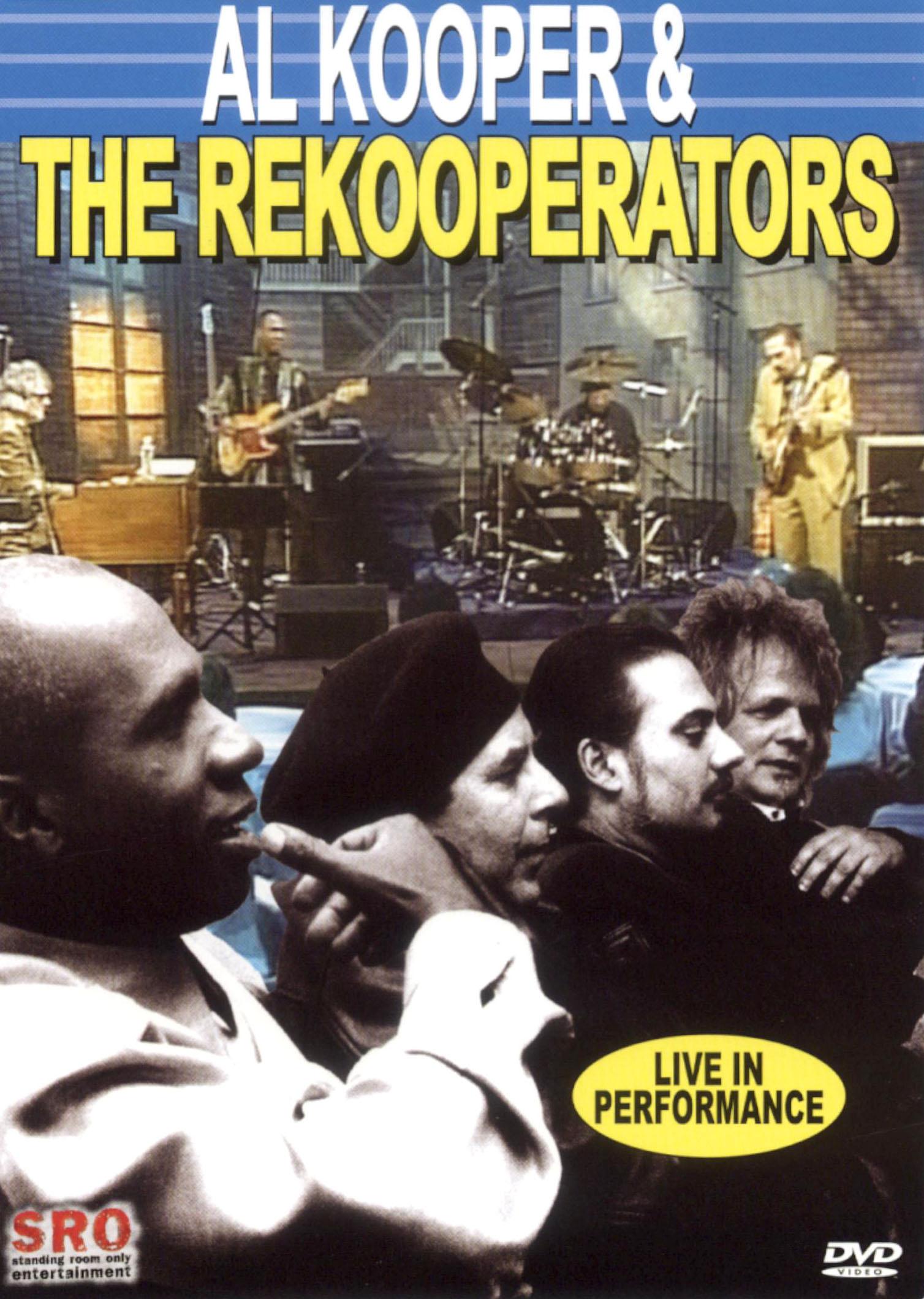 Al Kooper: Al Kooper and the Rekooperators