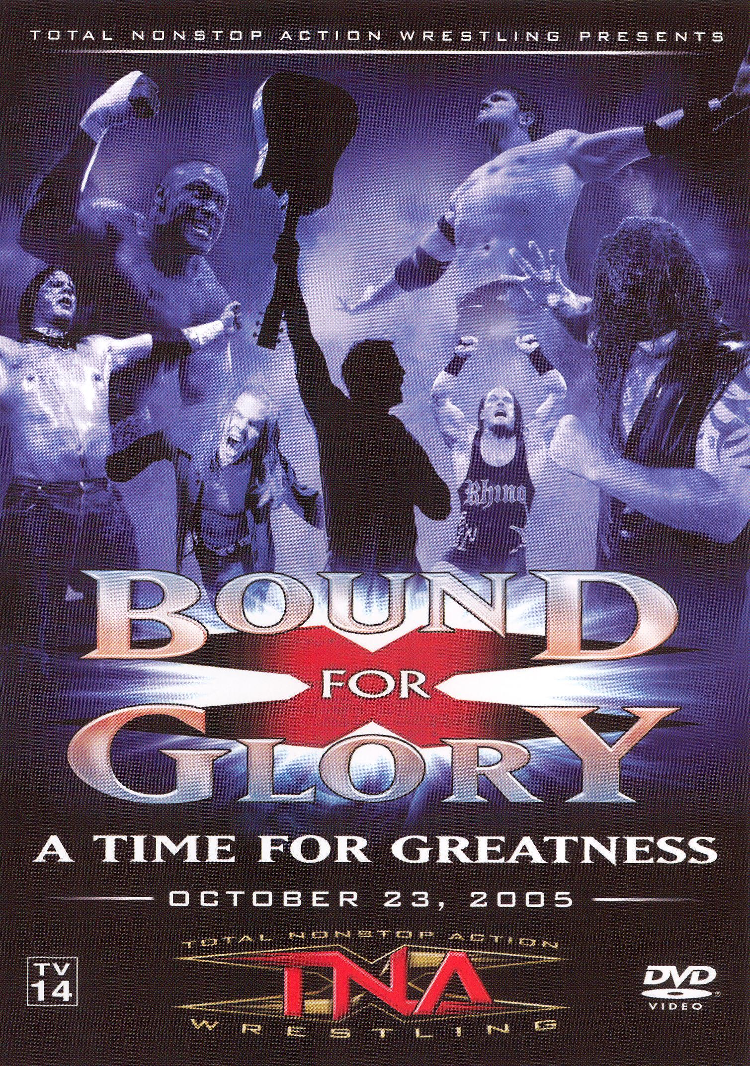 TNA Wrestling: Bound for Glory - A Time for Greatness