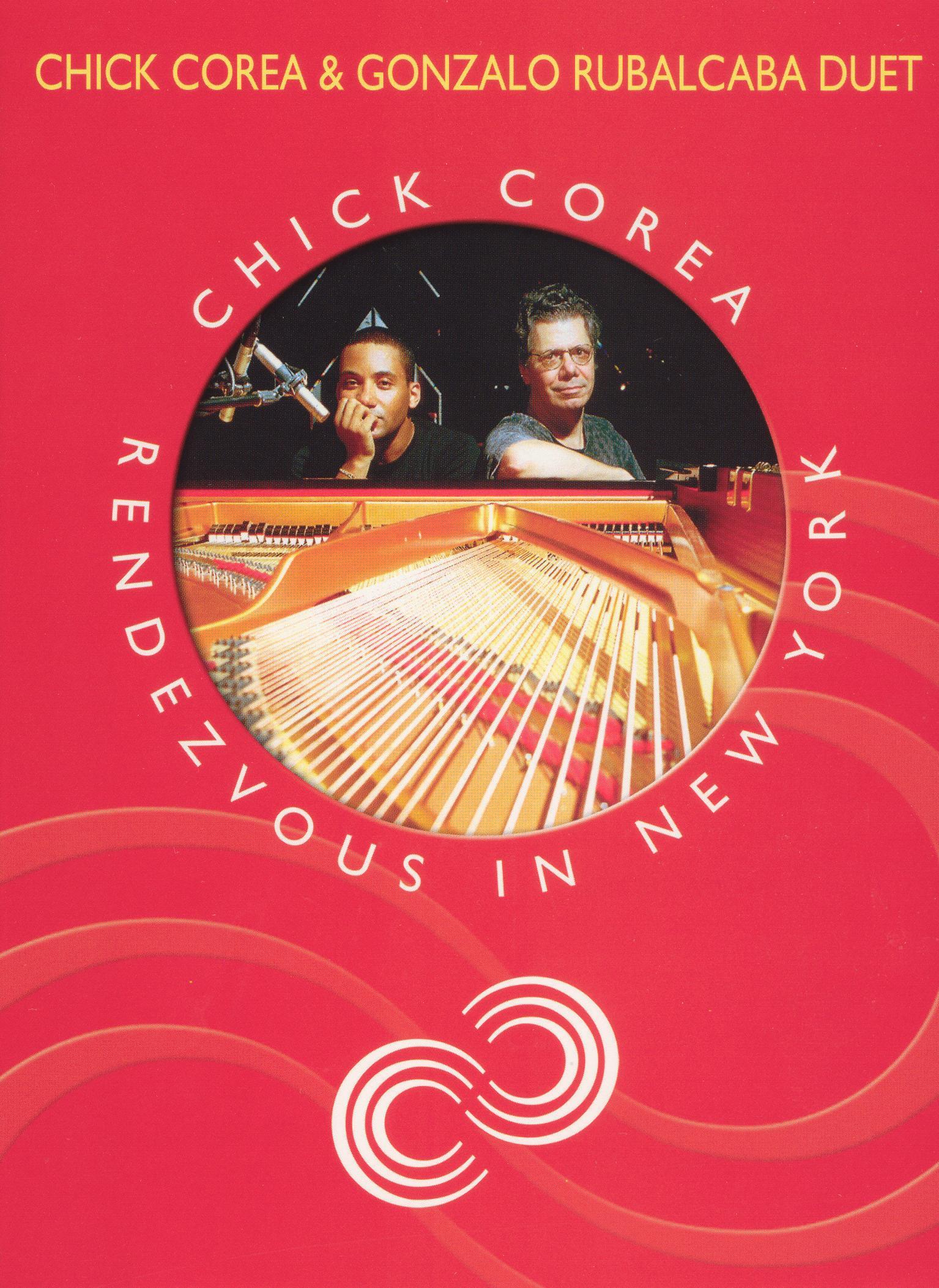 Chick Corea: Rendezvous in New York - Chick Corea & Gonzalo Rubalcaba Duet