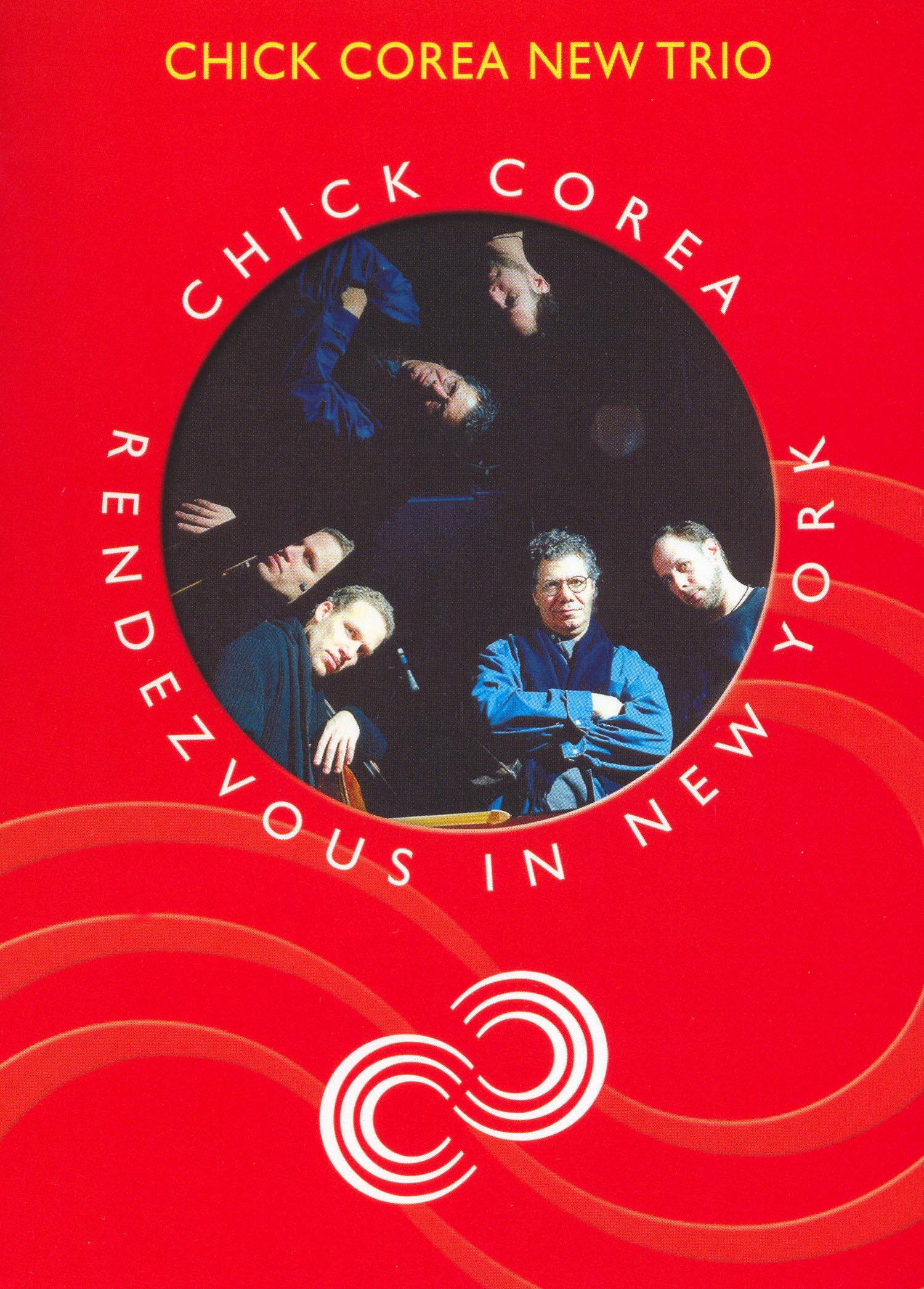 Chick Corea: Rendezvous in New York - Chick Corea's New Trio