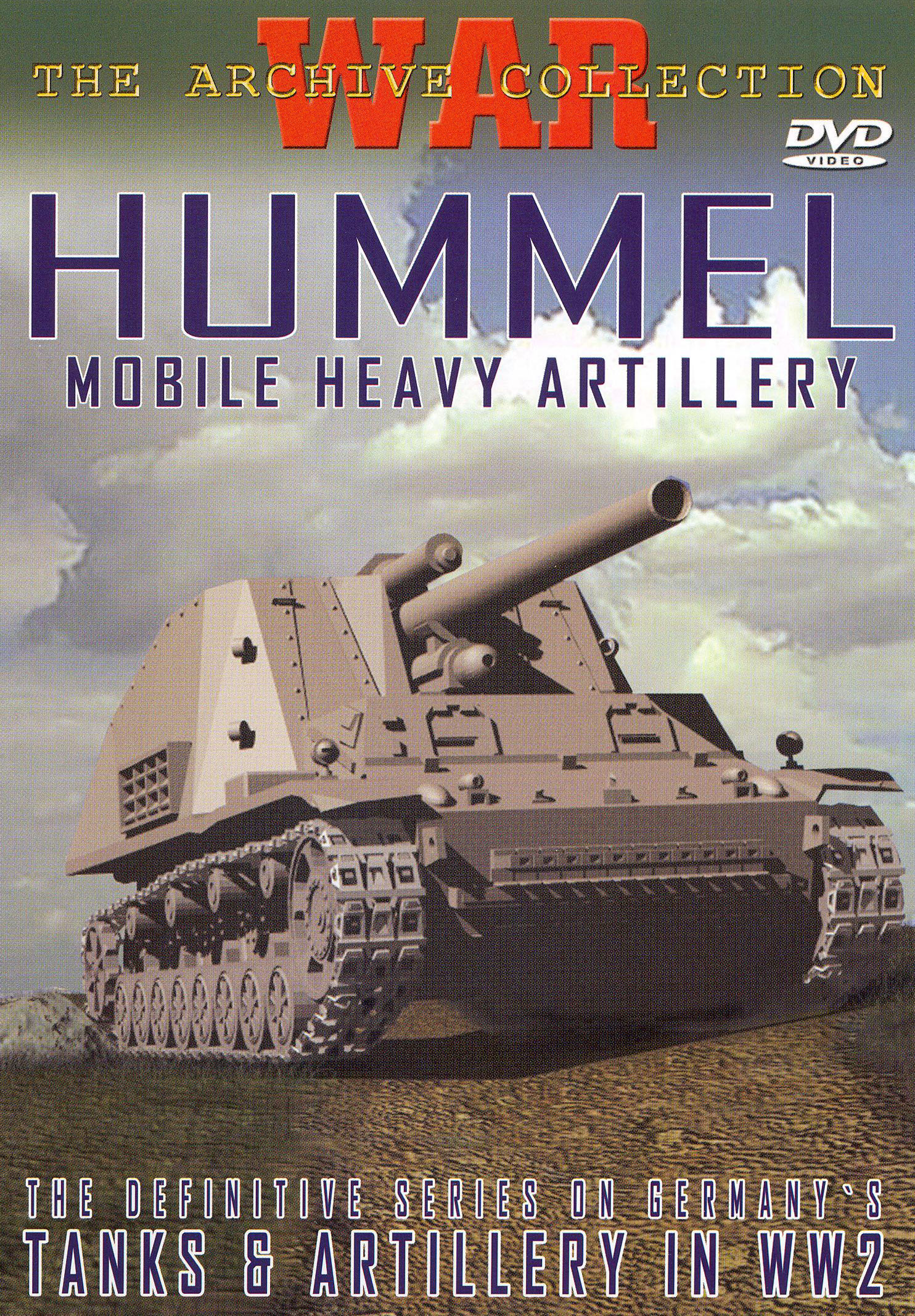 Hummel - Mobile Heavy Artillery