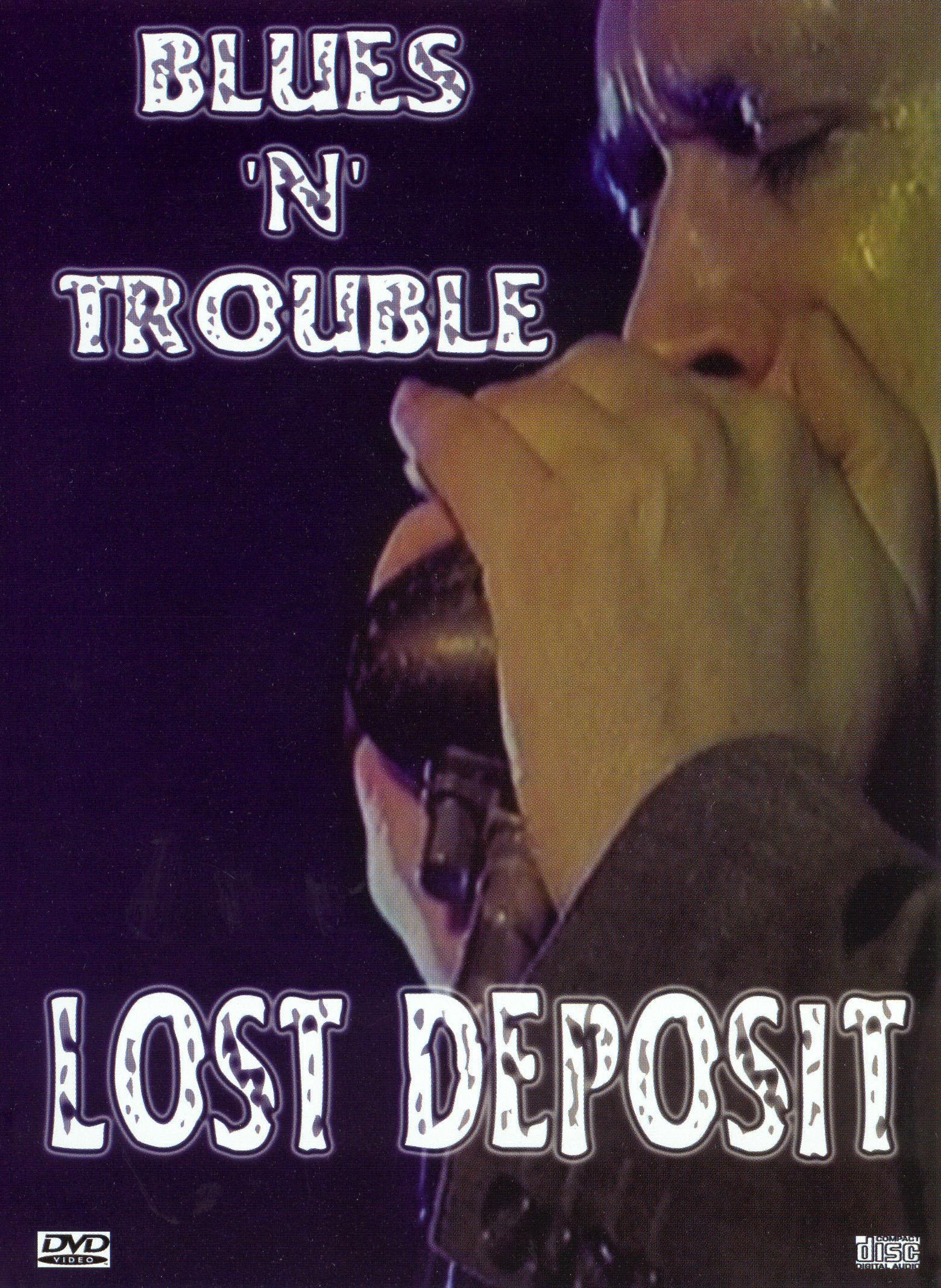 Blues 'N' Trouble: Lost Deposit