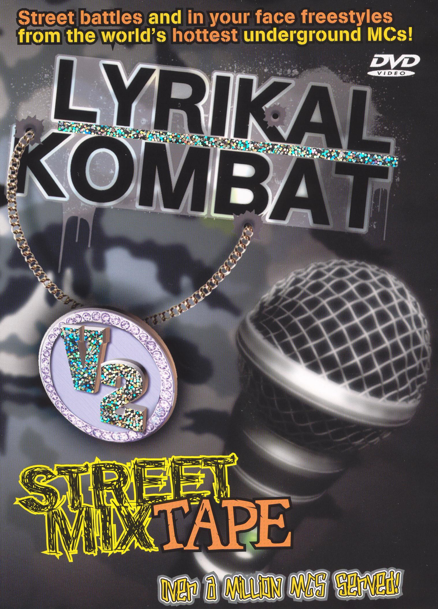 Lyrikal Kombat 2: Street Mix Tape