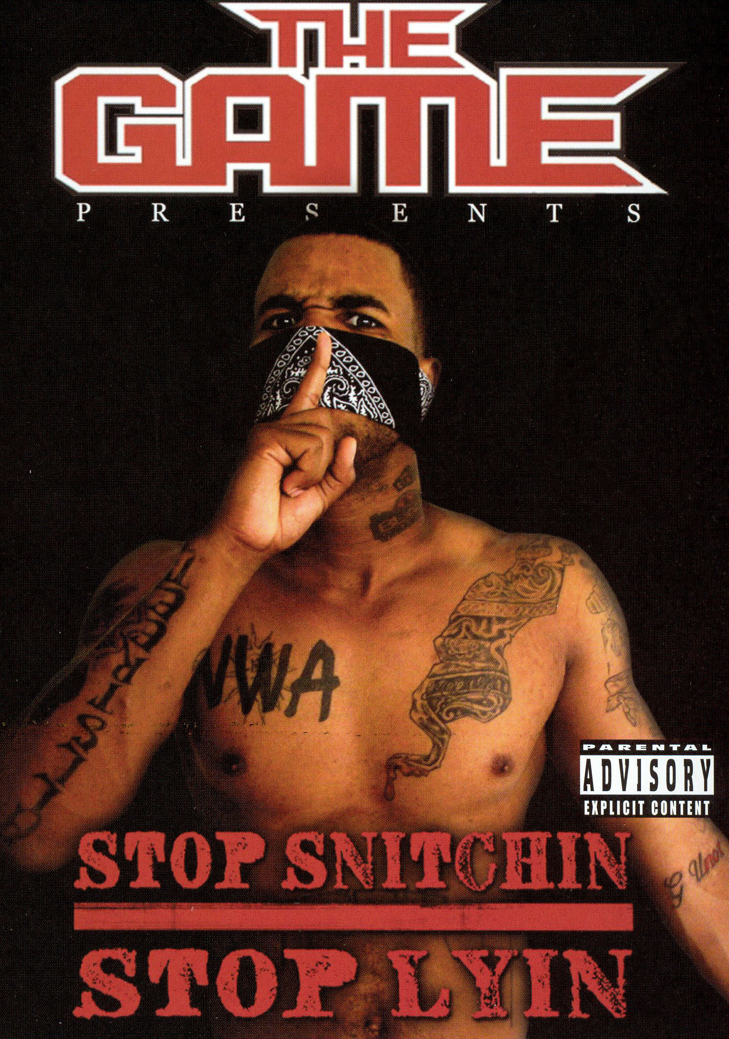 The Game: Stop Snitchin, Stop Lyin