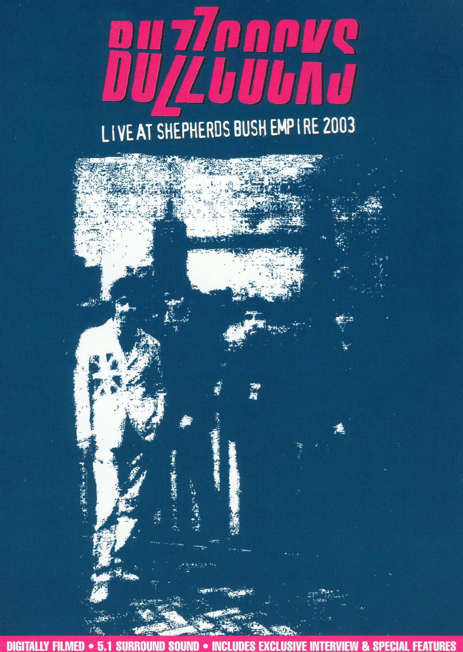 Buzzcocks: Live at Shepherds Bush Empire 2003