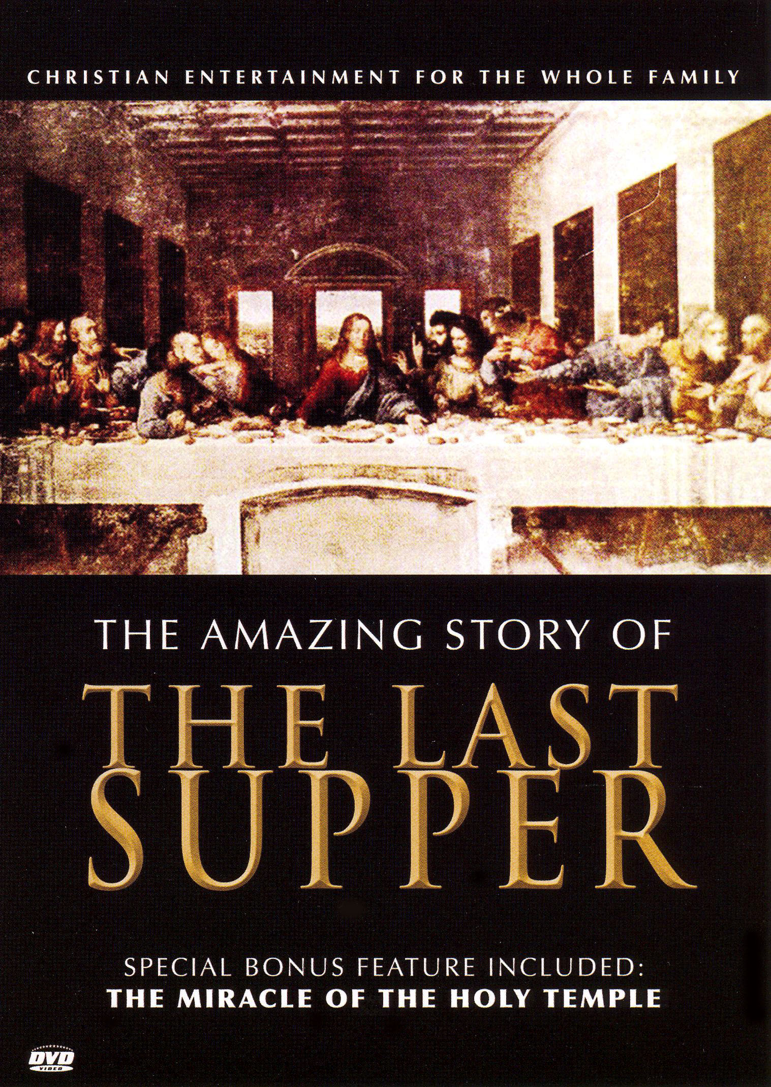 The Amazing Story of the Last Supper