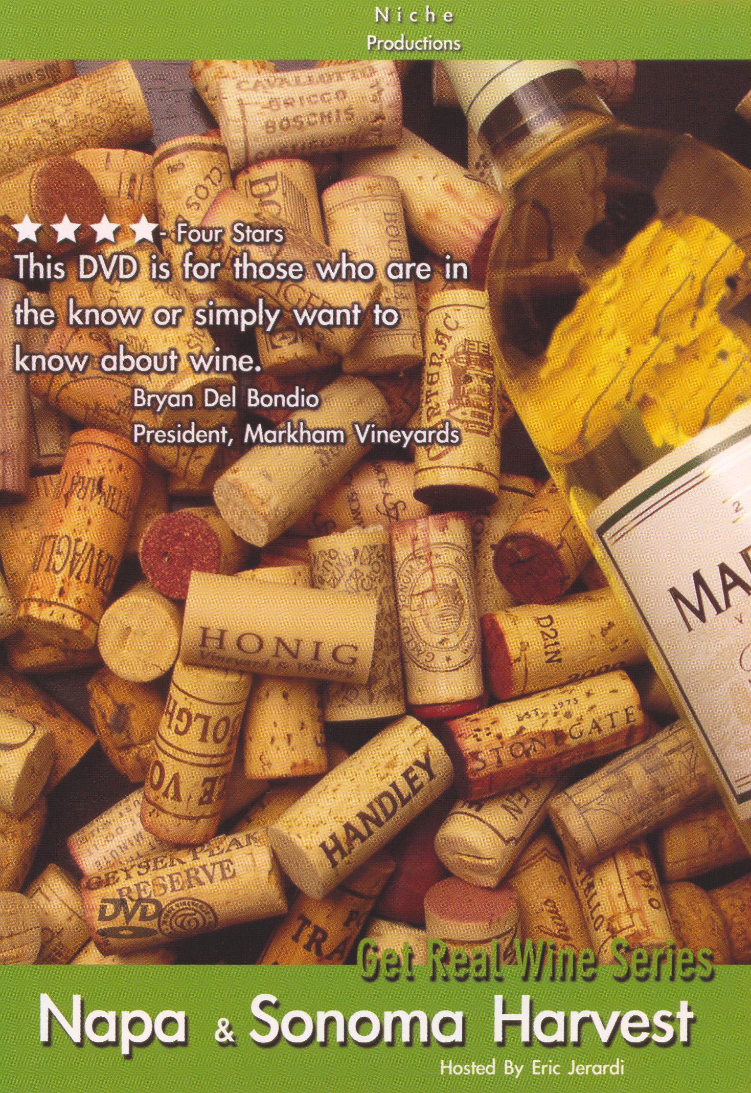 Eric Jerardi: Get Real Wine Series - Napa and Sonoma Harvest