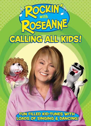 Rockin' with Roseanne: Calling All Kids! (2006)