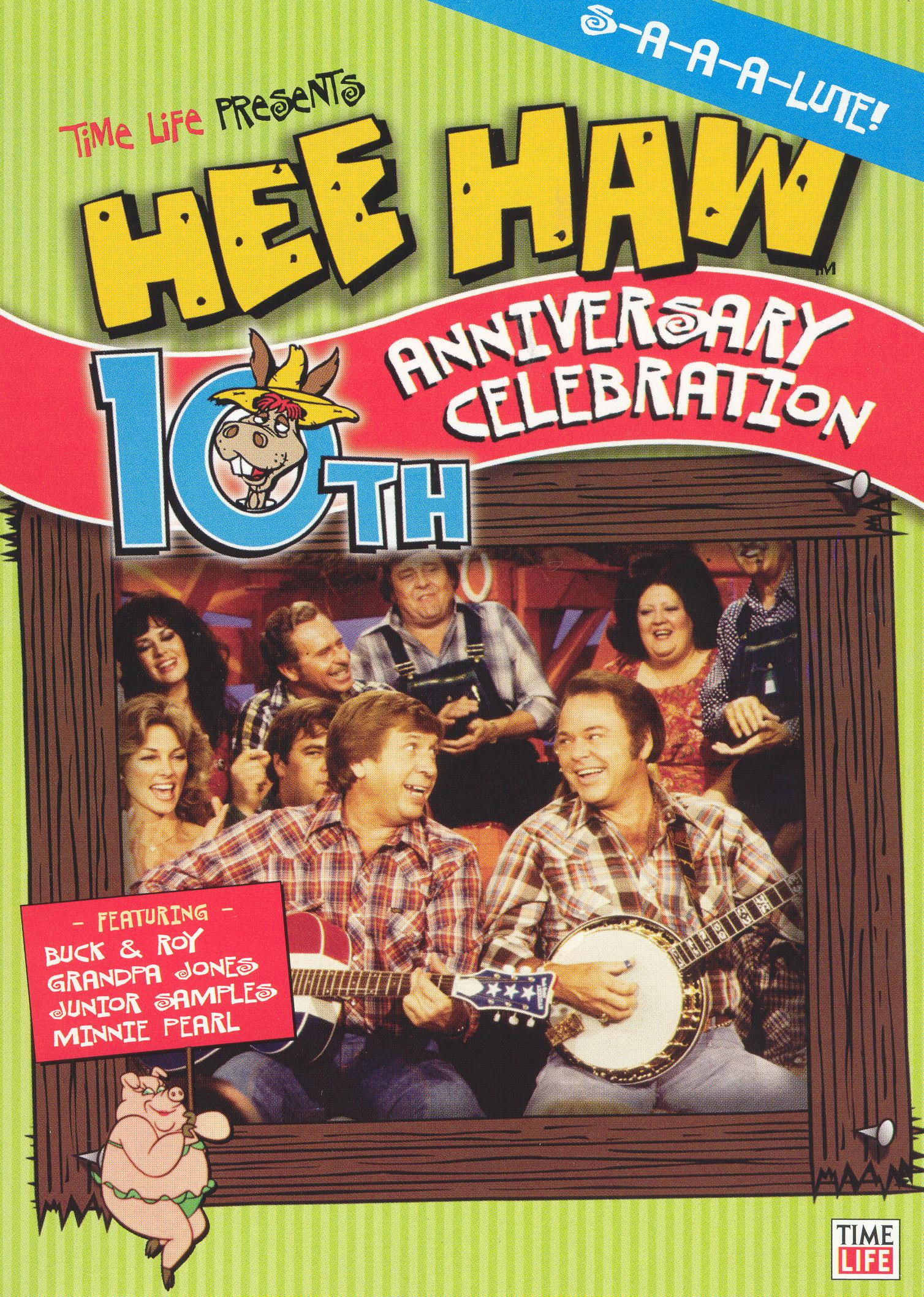 Hee Haw: 10th Anniversary Celebration