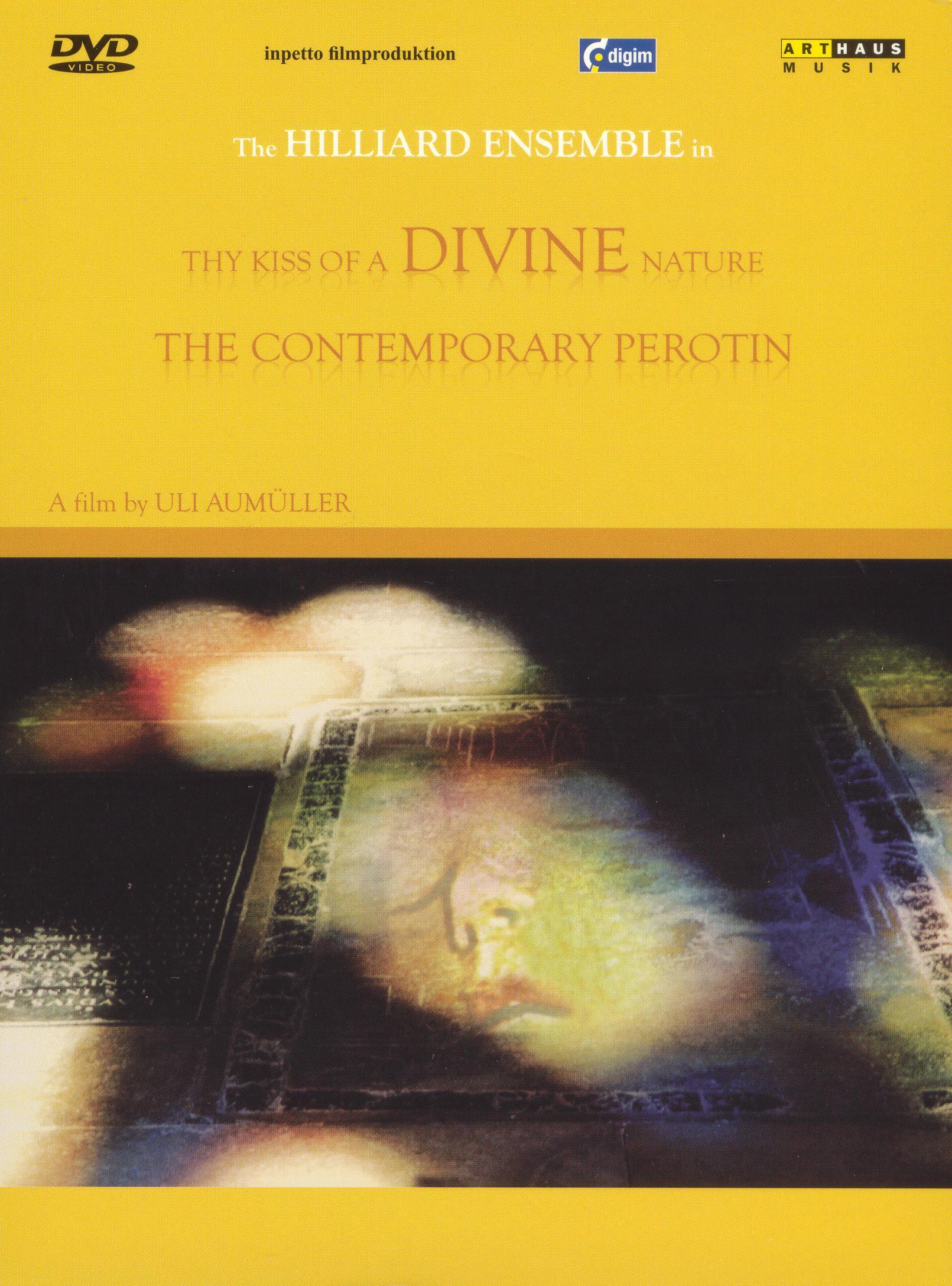 The Hillard Ensemble: Kiss of a Divine