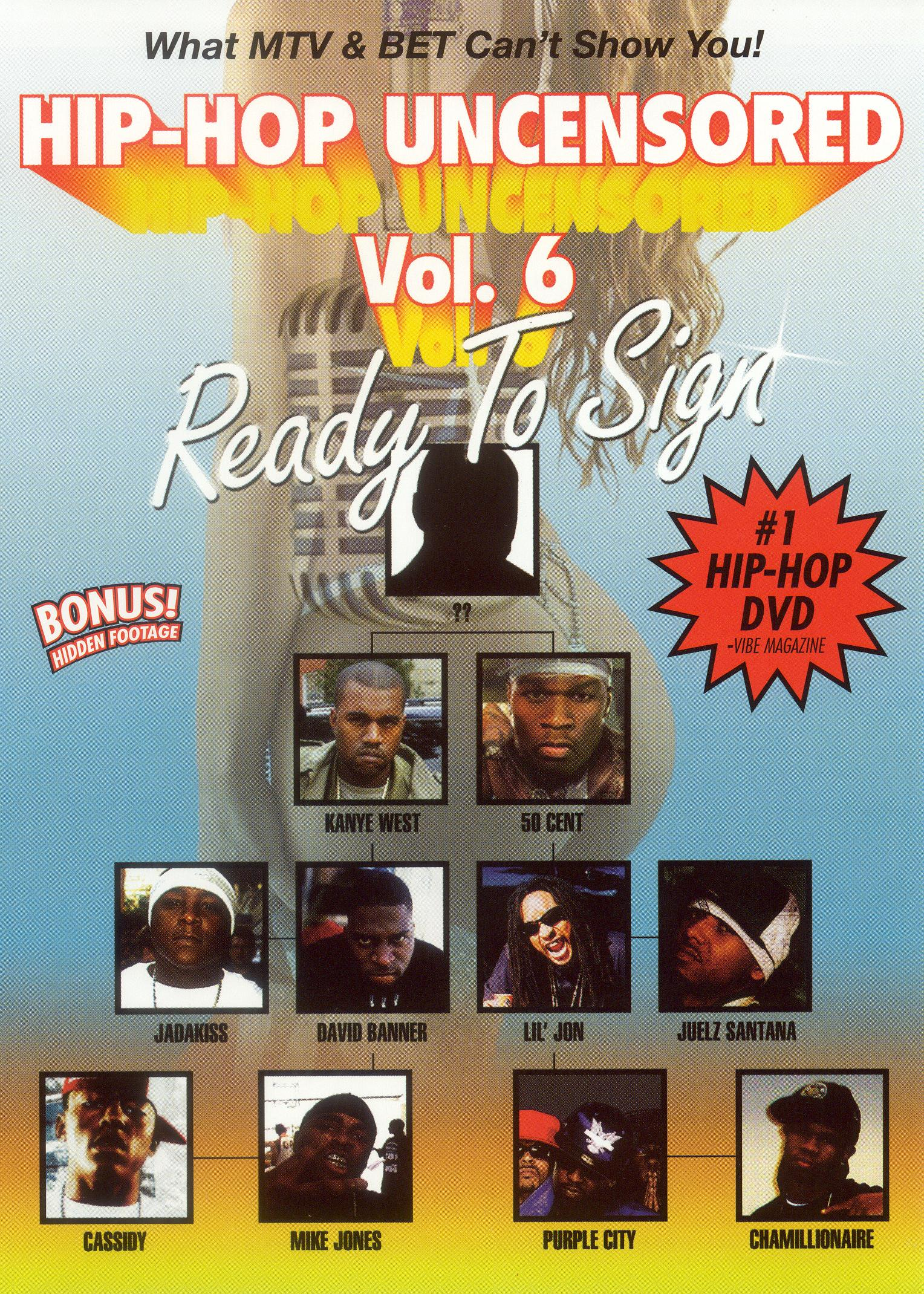Hip-Hop Uncensored, Vol. 6: Ready to Sign