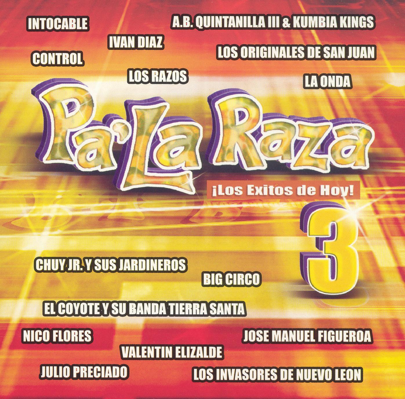 Pa'la Raza, Vol. 3