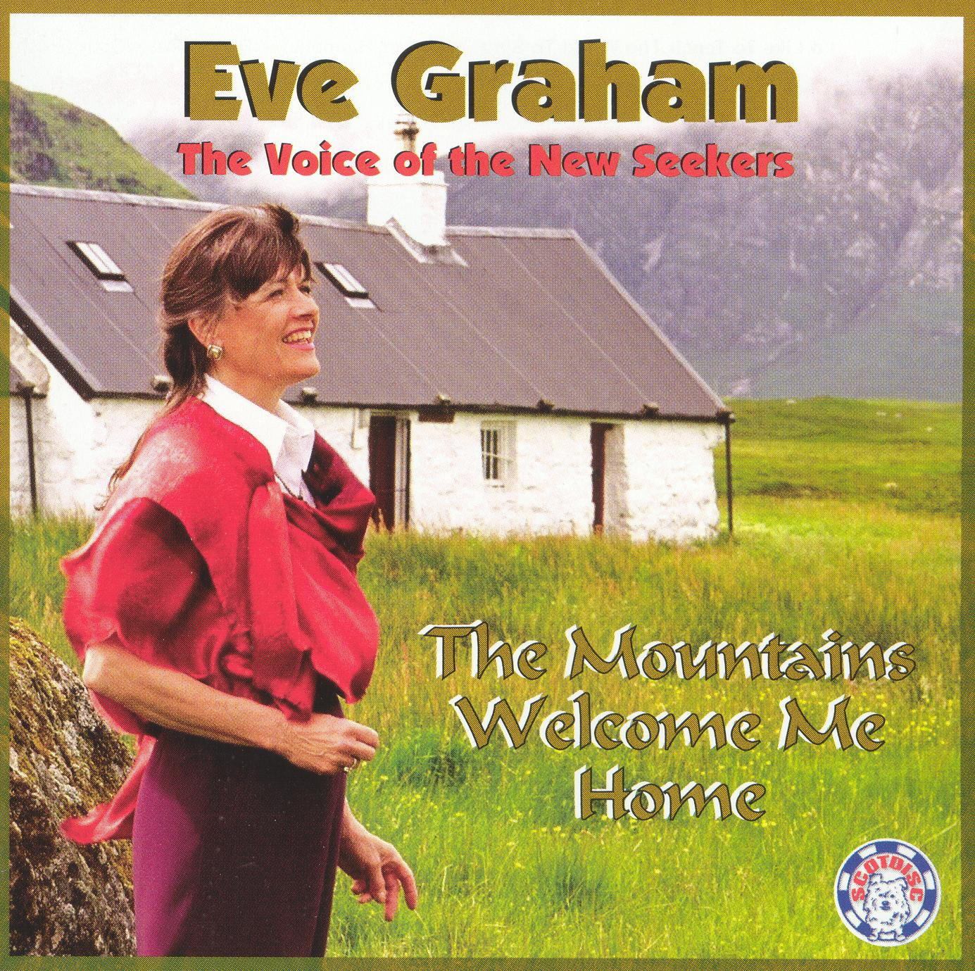 Eve Graham: The Mountains Welcome Me Home