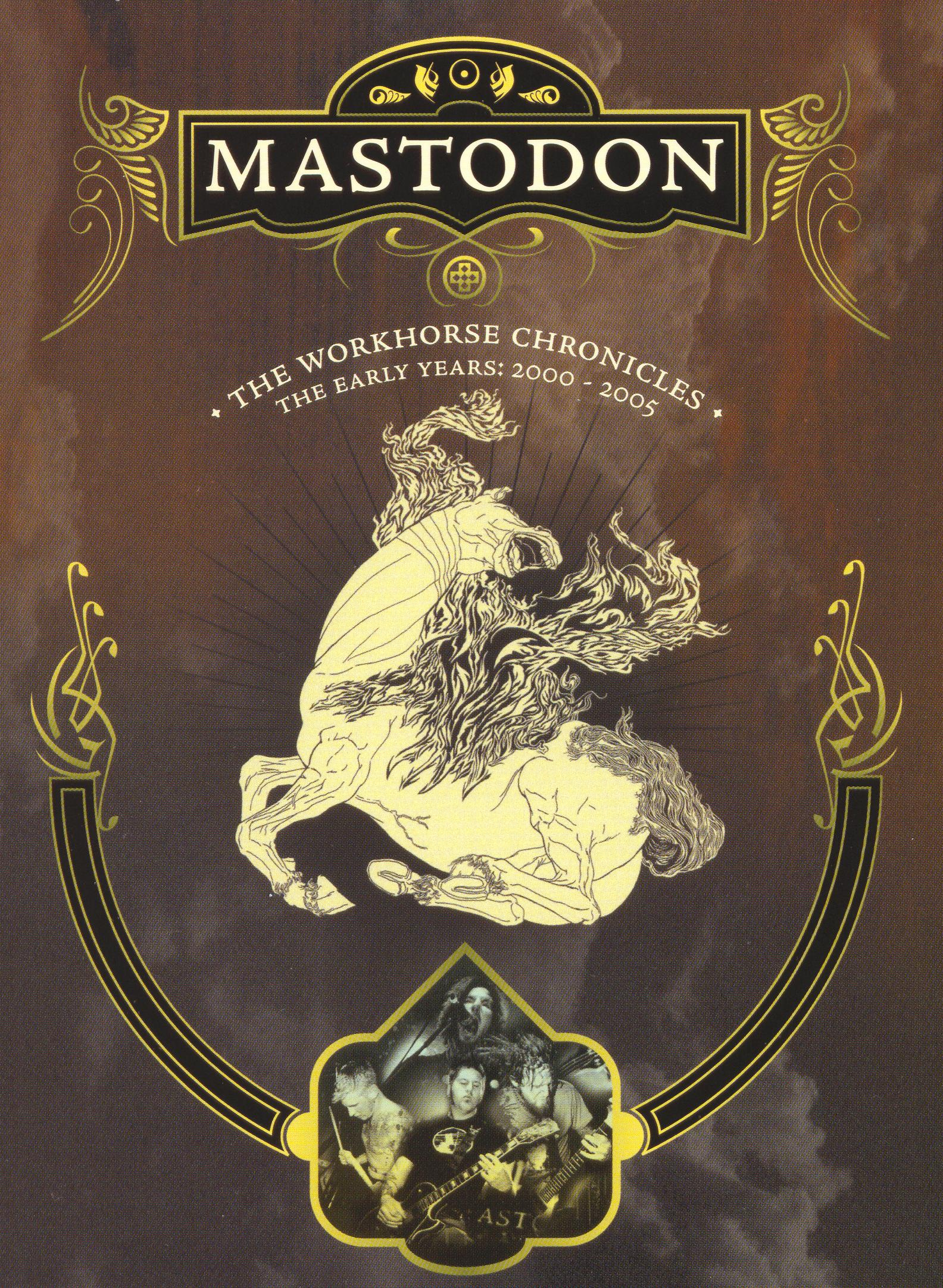 Mastodon: The Workhorse Chronicles