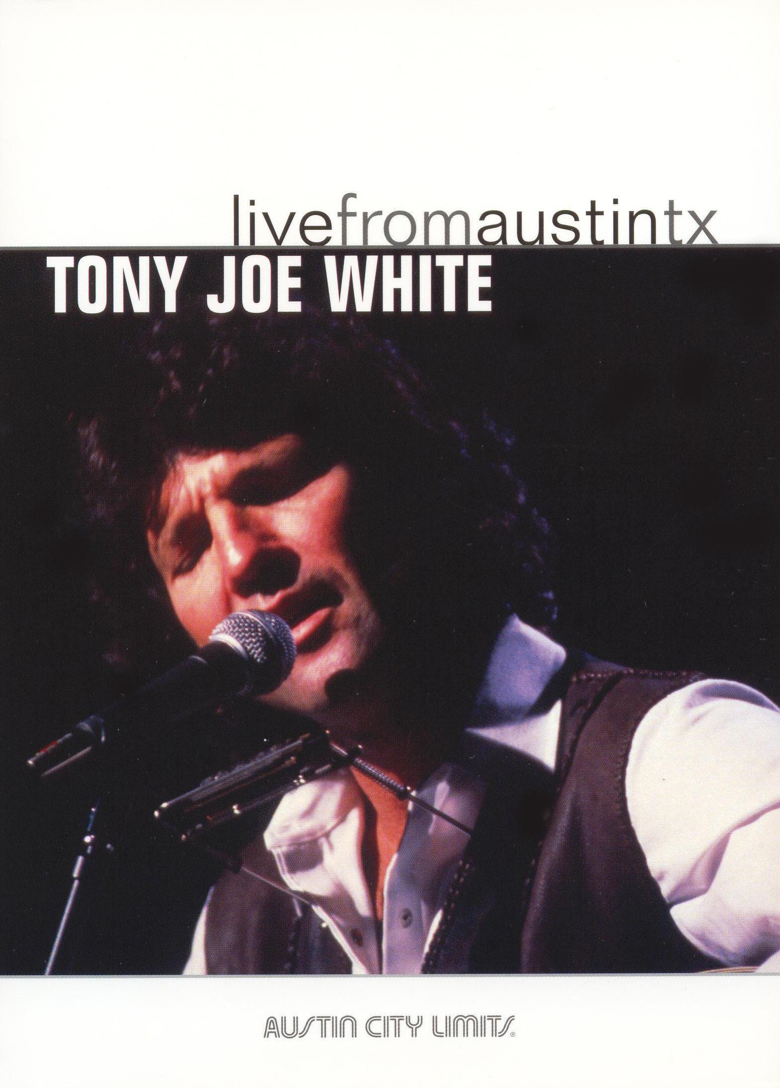 Live From Austin TX: Tony Joe White