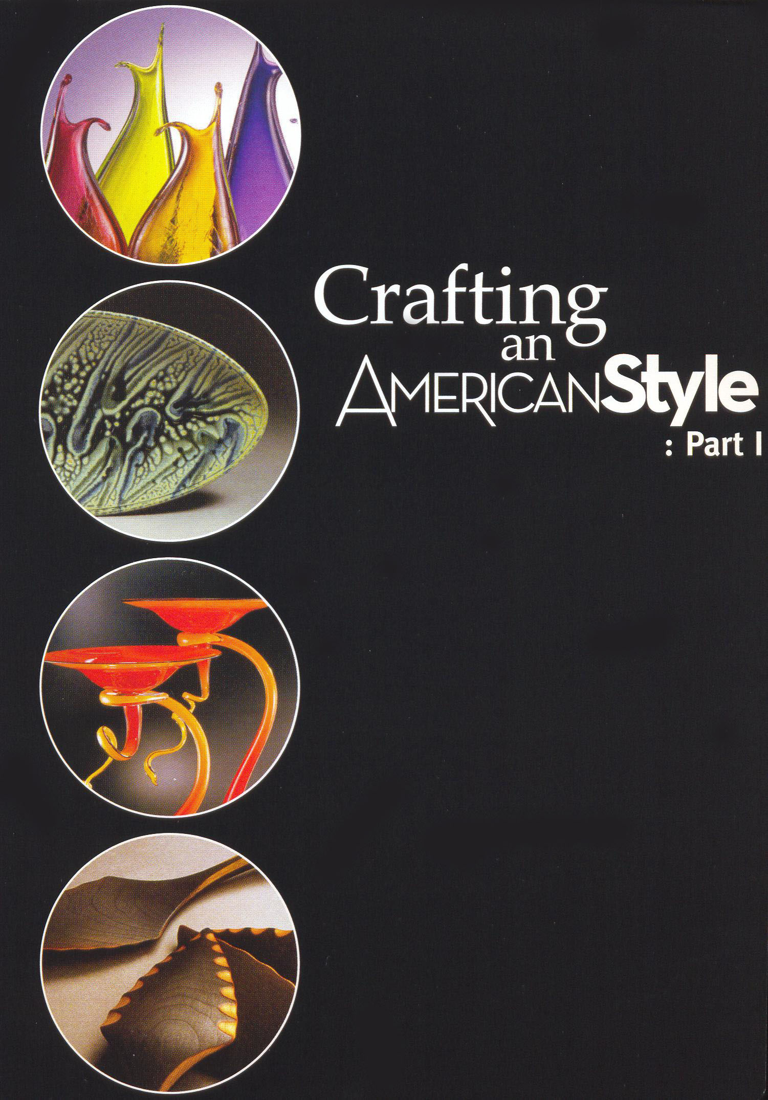 Crafting an American Style, Part 1