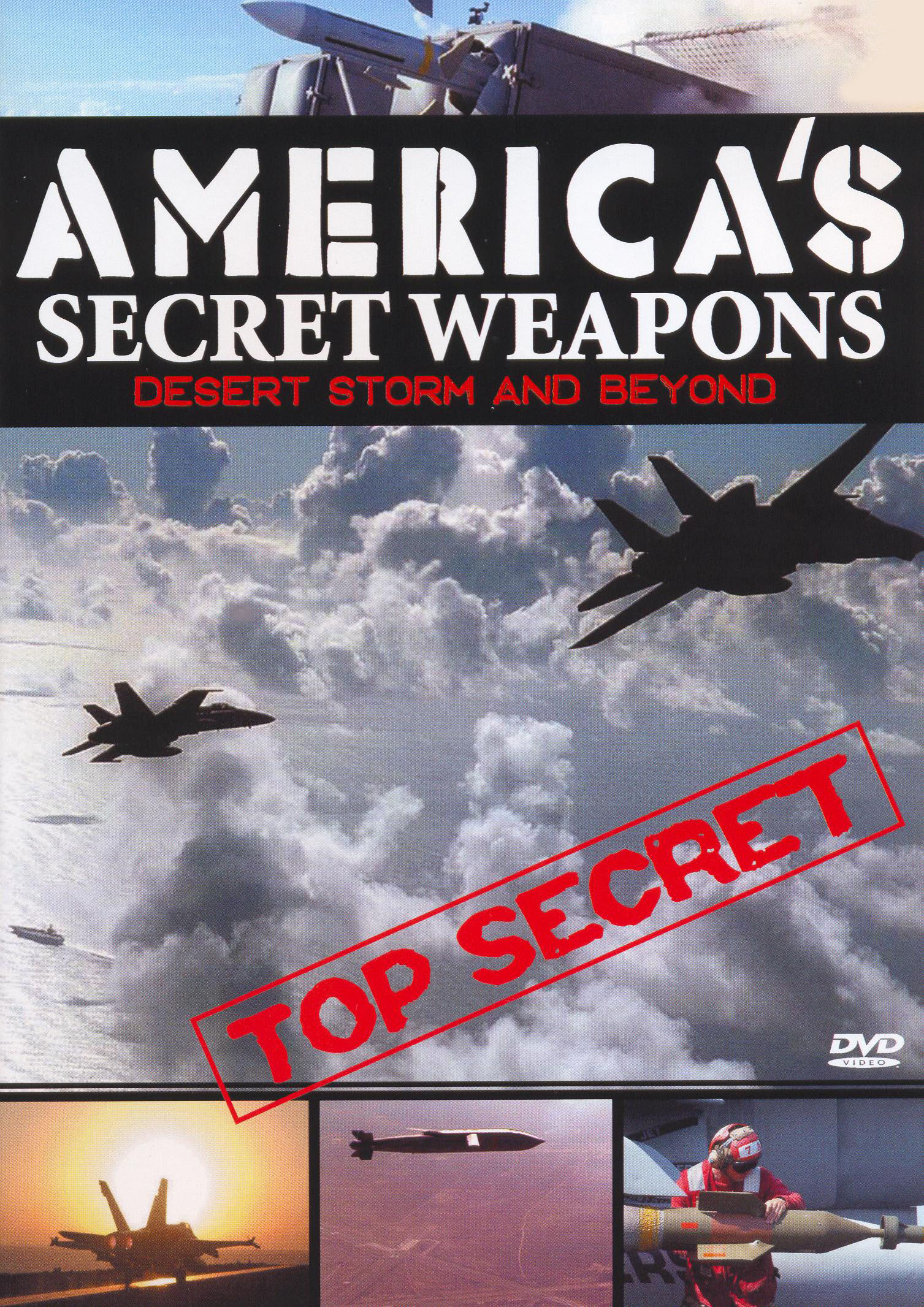 America's Secret Weapons: Desert Storm and Beyond