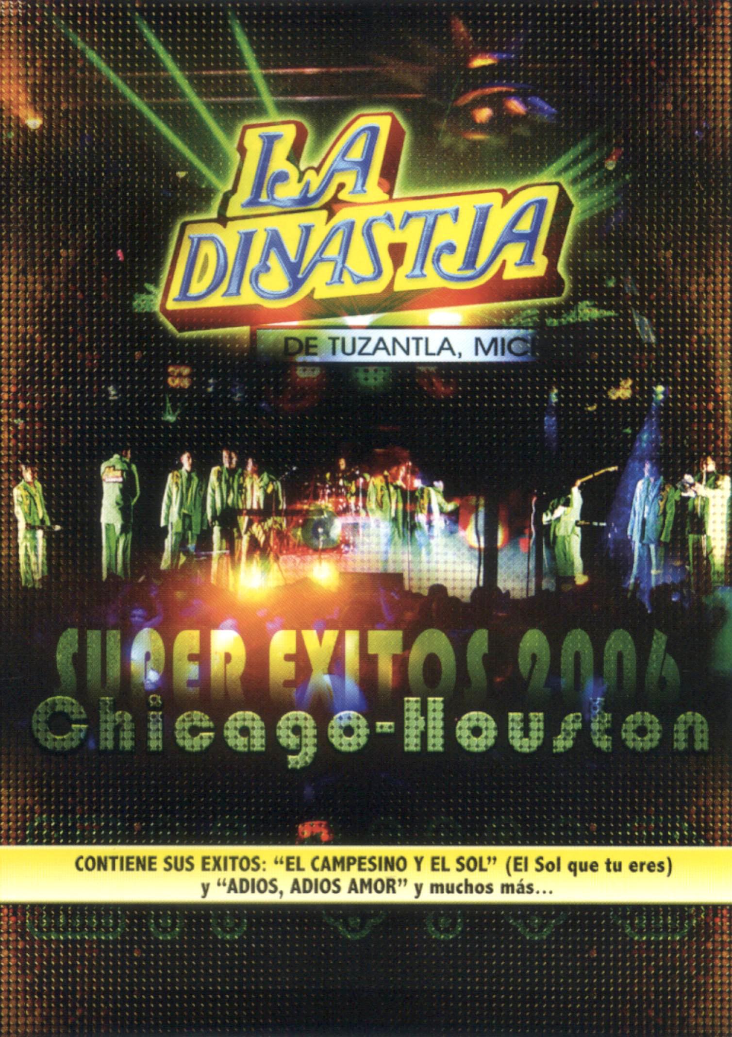 La Dinastia de Tuzantla: Super Exitos 2006 Chicago-Houston en Vivo