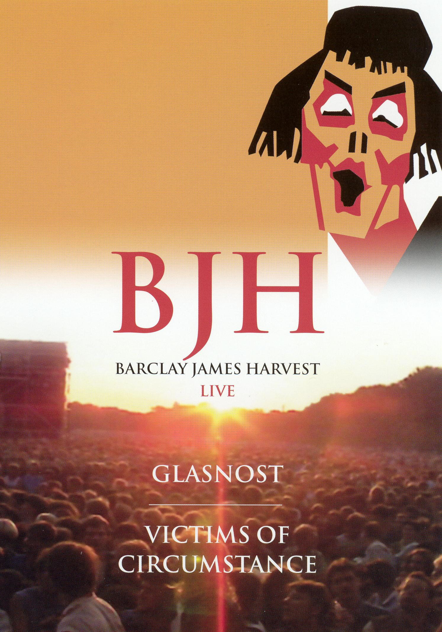 Barclay James Harvest: Glasnost/Victims of Circumstance