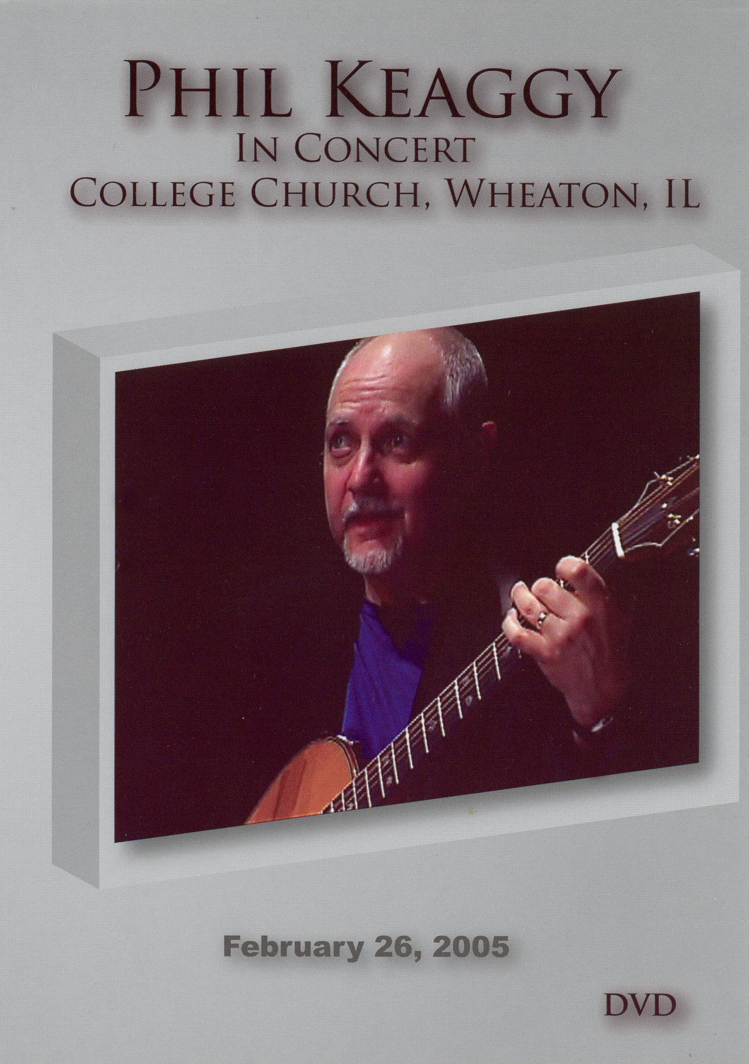 Phil Keaggy: In Concert College Church Wheaton Il