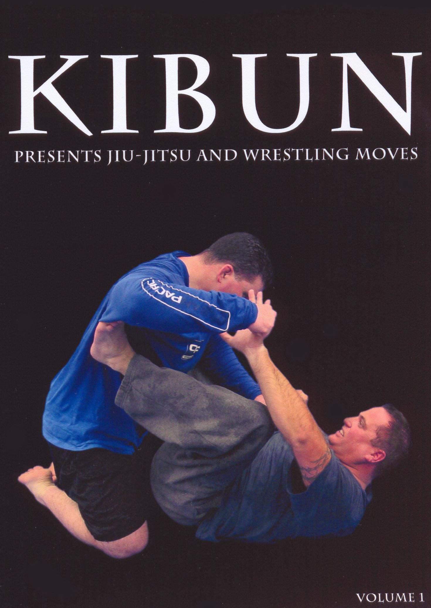 Kibun: Jiu Jitsu and Wrestling Moves, Vol. 1