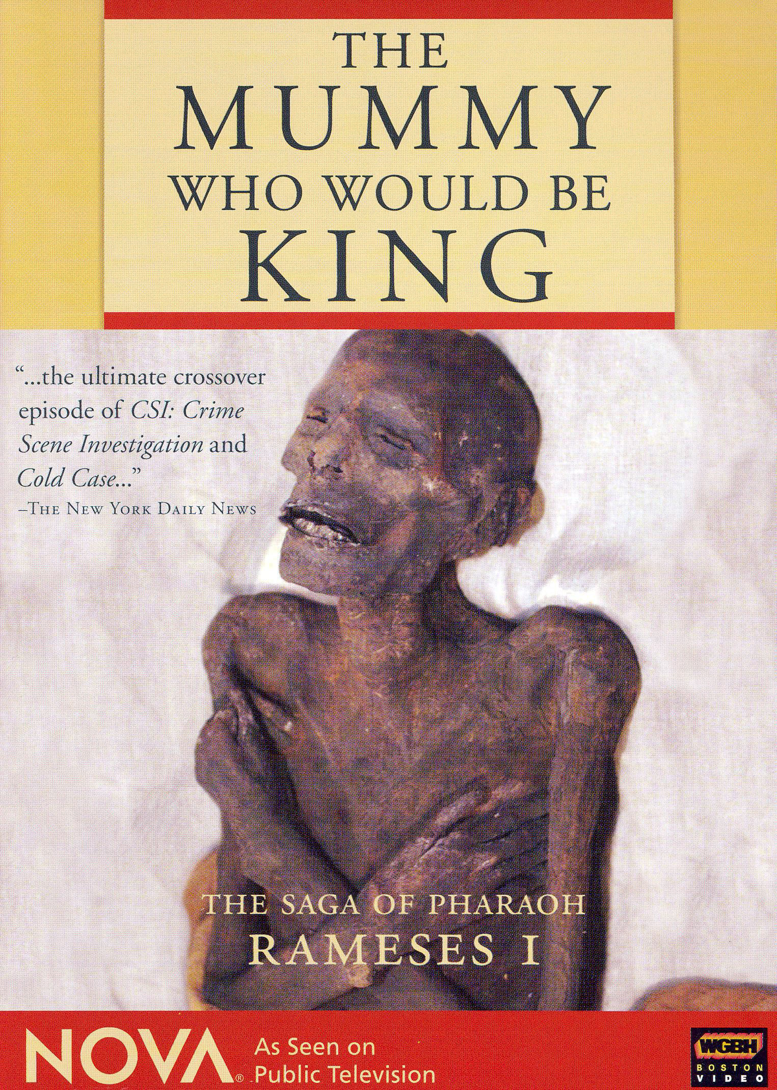 NOVA: The Mummy Who Would Be King - The Saga of Pharaoh Rameses I