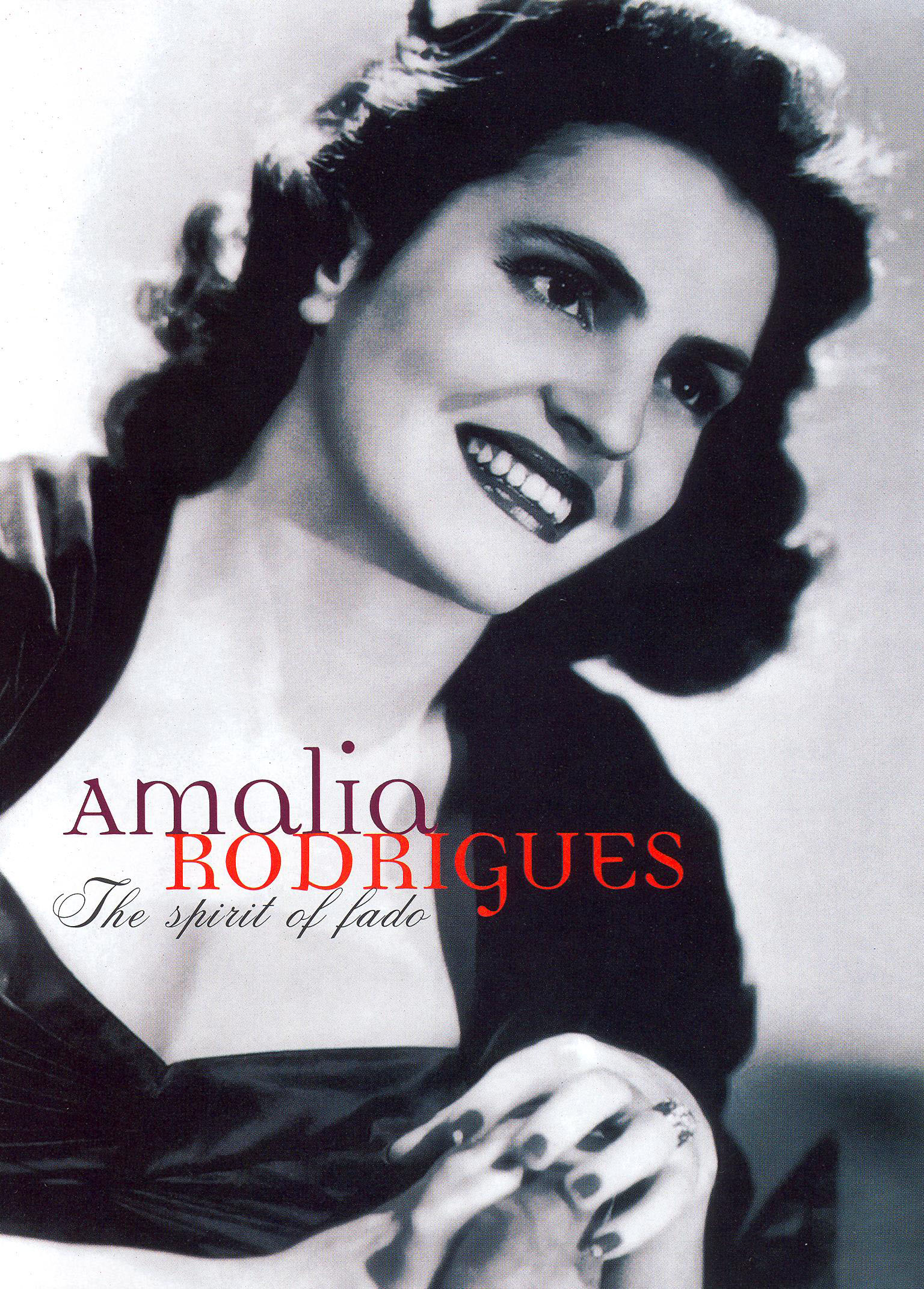 Amalia Rodrigues: Spirit of Fado