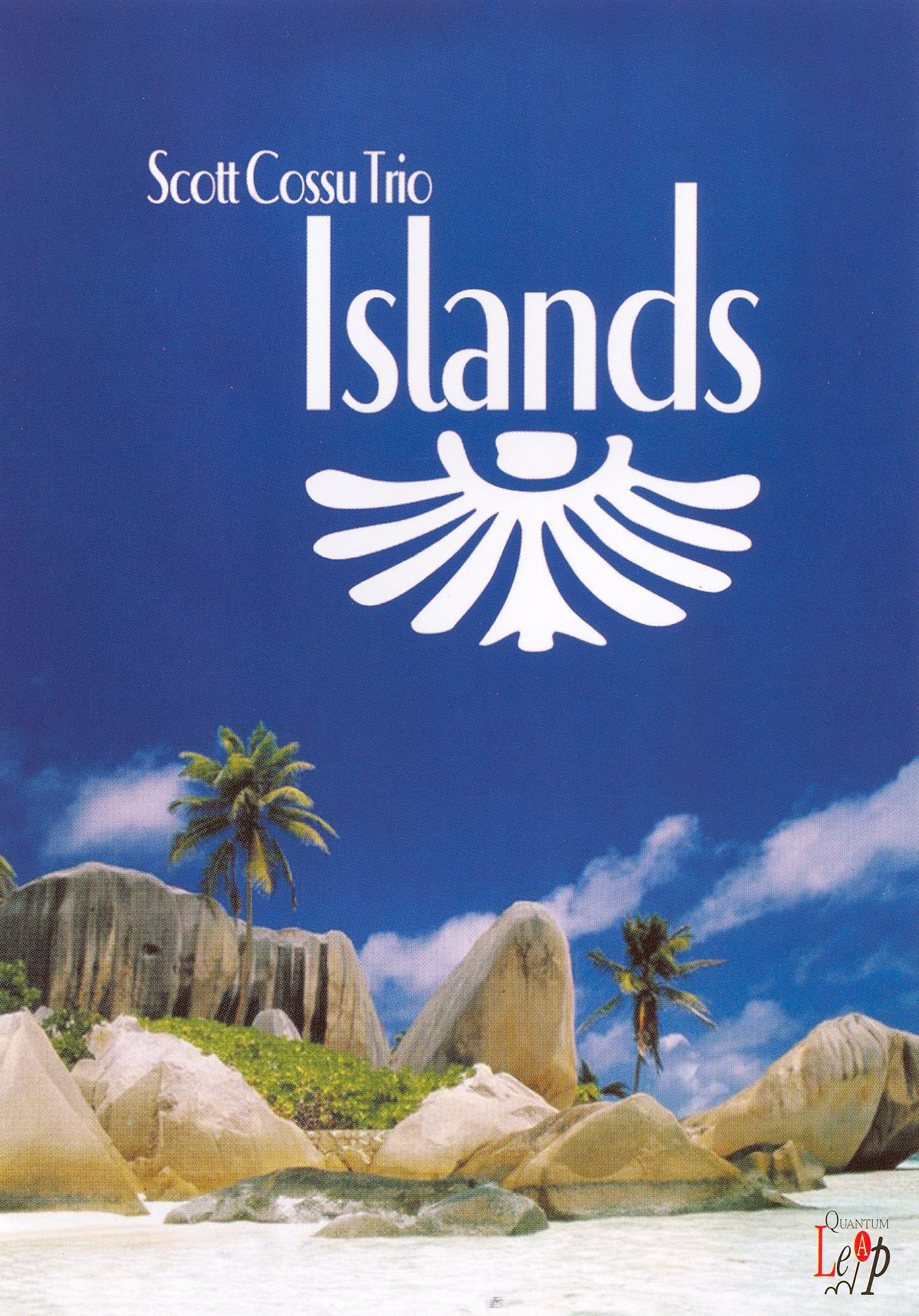 Scott Cossu Trio: Islands