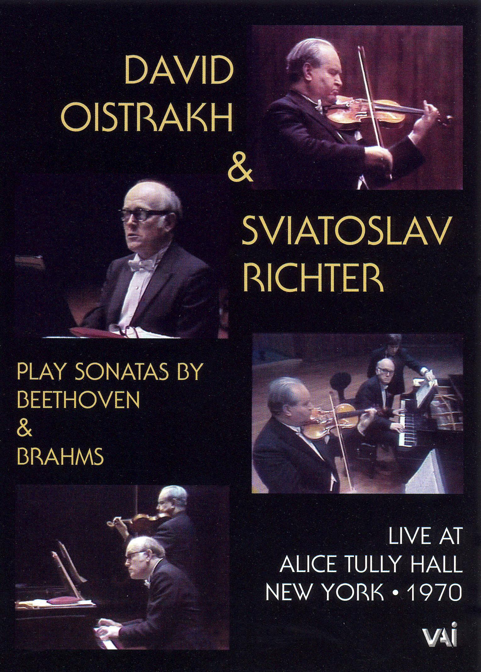 David Oistrakh & Sviatoslav Richter Play Sonatas By Beethoven & Brahms: Live at Alice Tully Hall