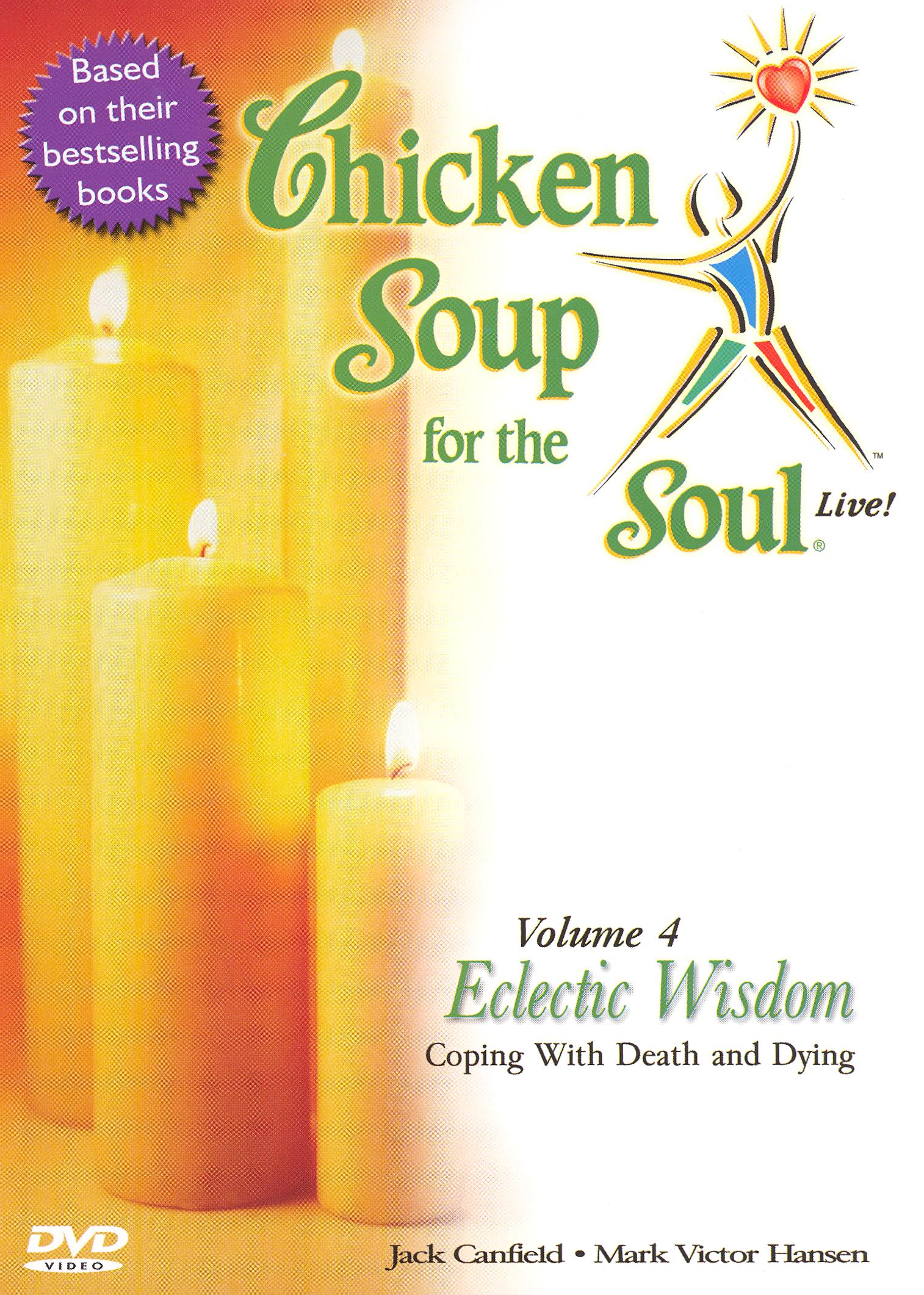 Chicken Soup for the Soul Live! Vol. 4: Eclectic Wisdom