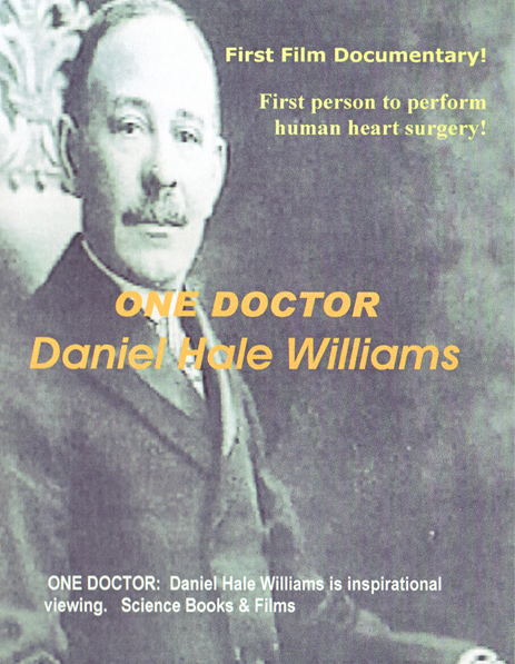 One Doctor: Daniel Hale Williams