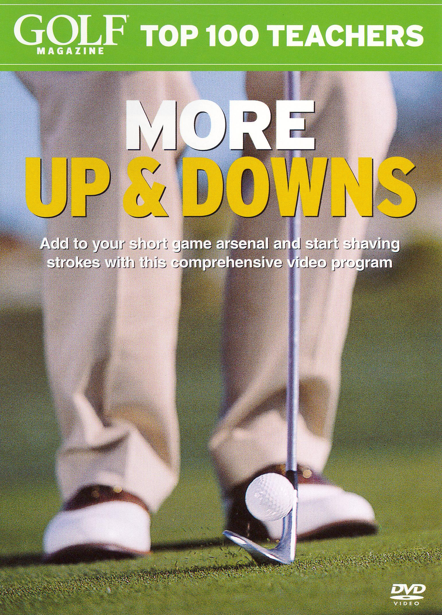 Golf Magazine: Top 100 Teachers - More Up and Downs