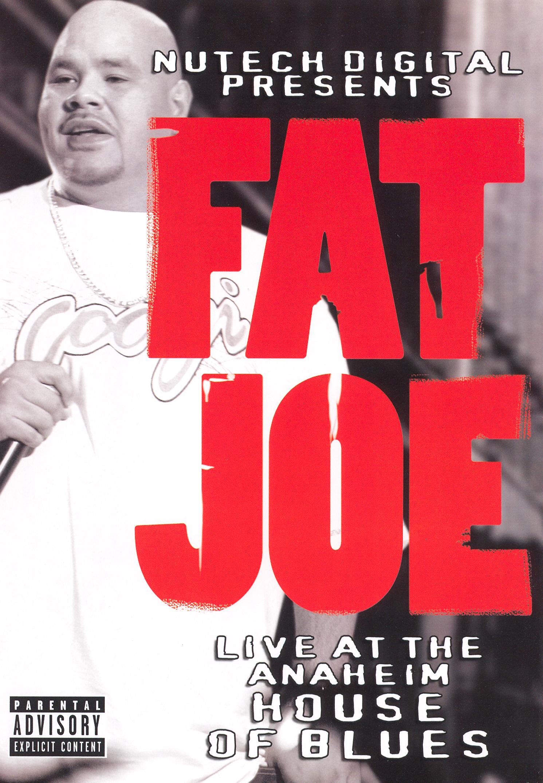 Fat Joe: Live at the Anaheim House of Blues