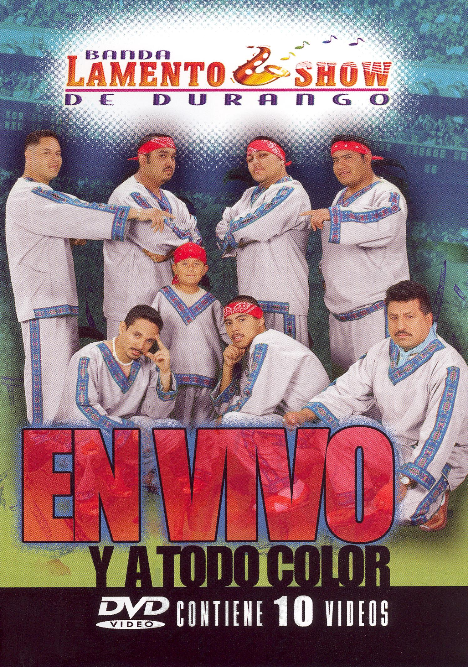 Banda Lamento Show: En Vivo y a Todo Color