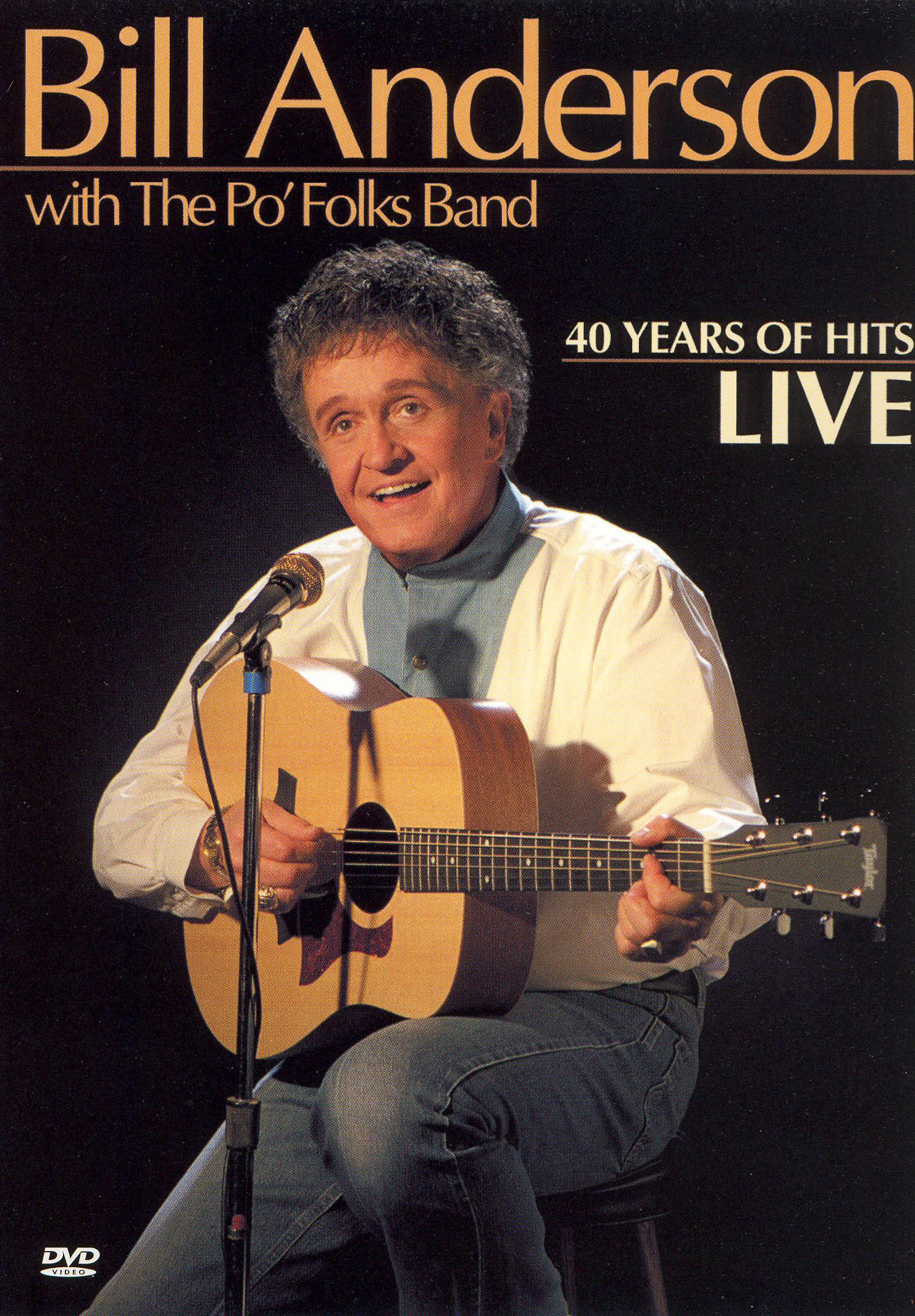 Bill Anderson: 40 Years of Hits, Live