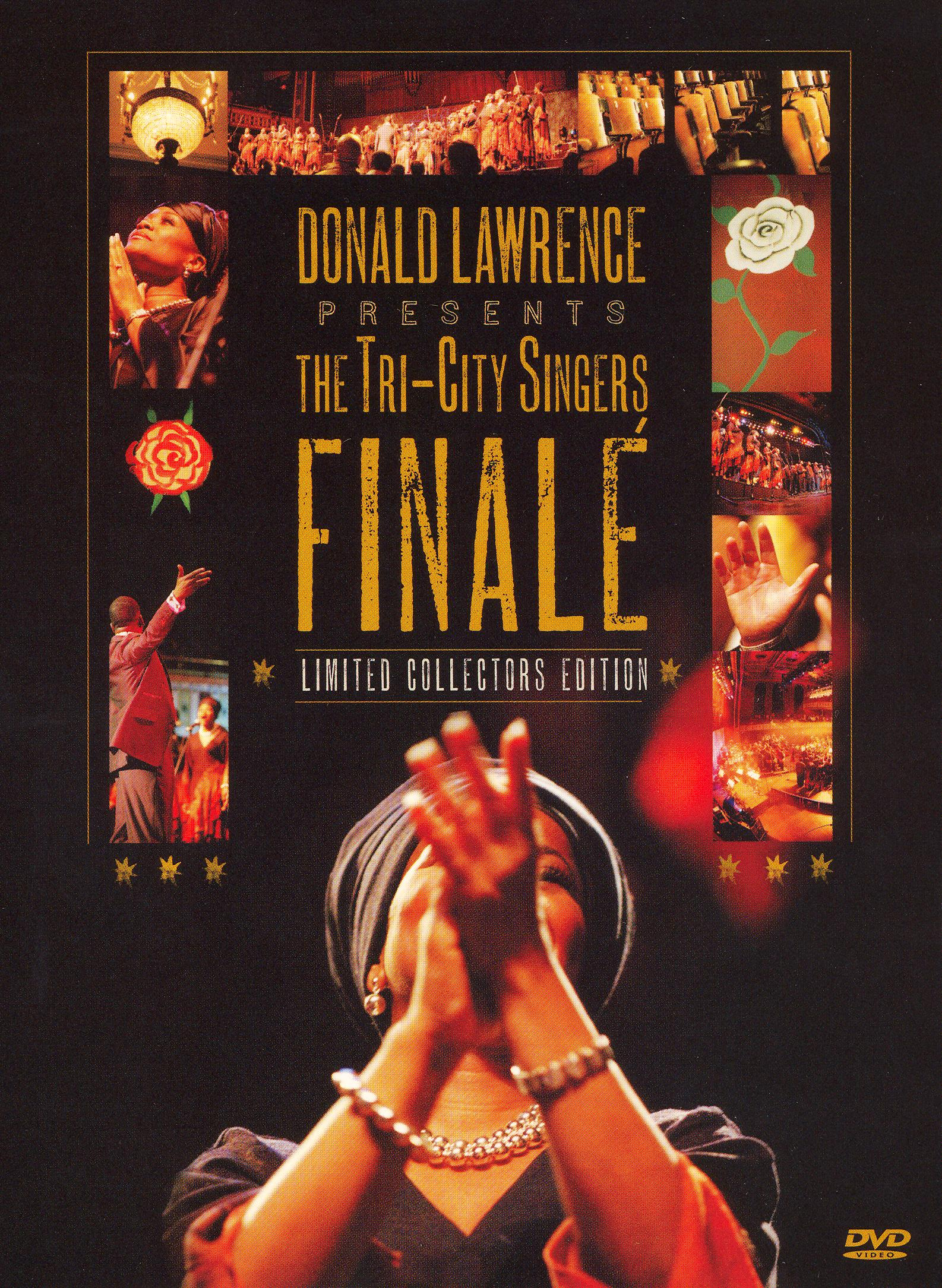 Donald Lawrence and the Tri-City Singers: Finale