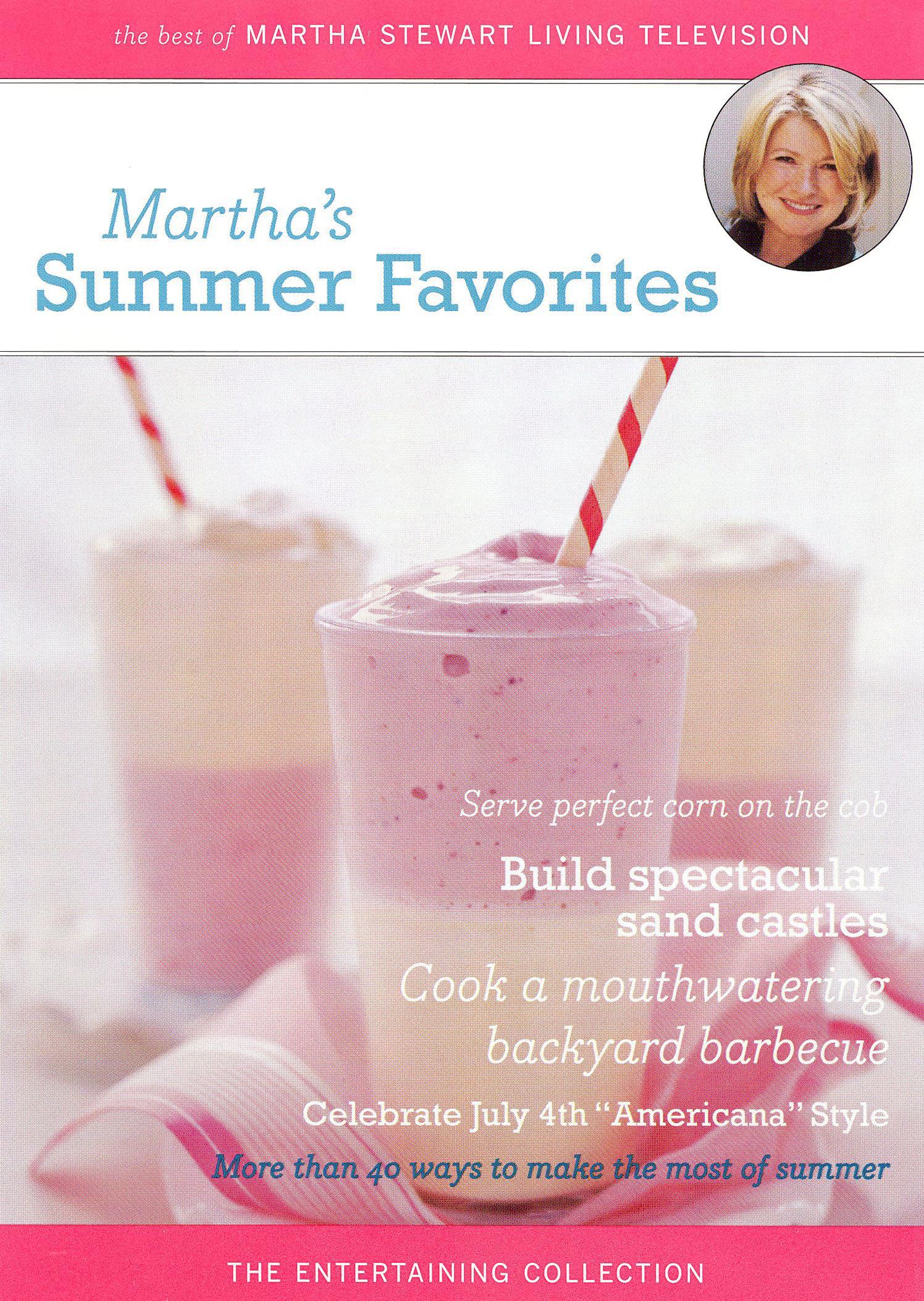 Martha Stewart: Martha's Summer Favorites