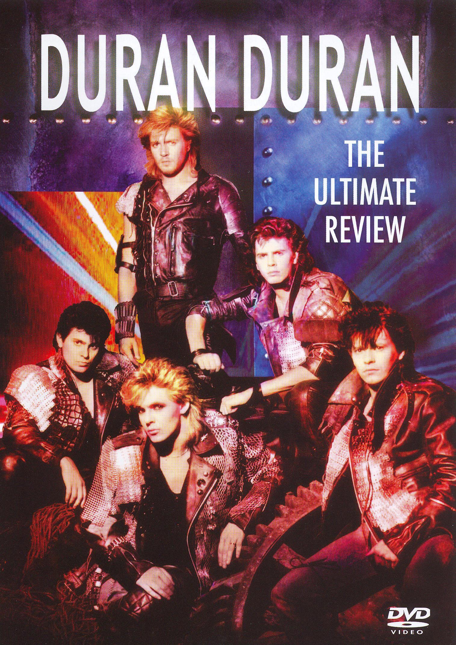 The Ultimate Review: Duran Duran